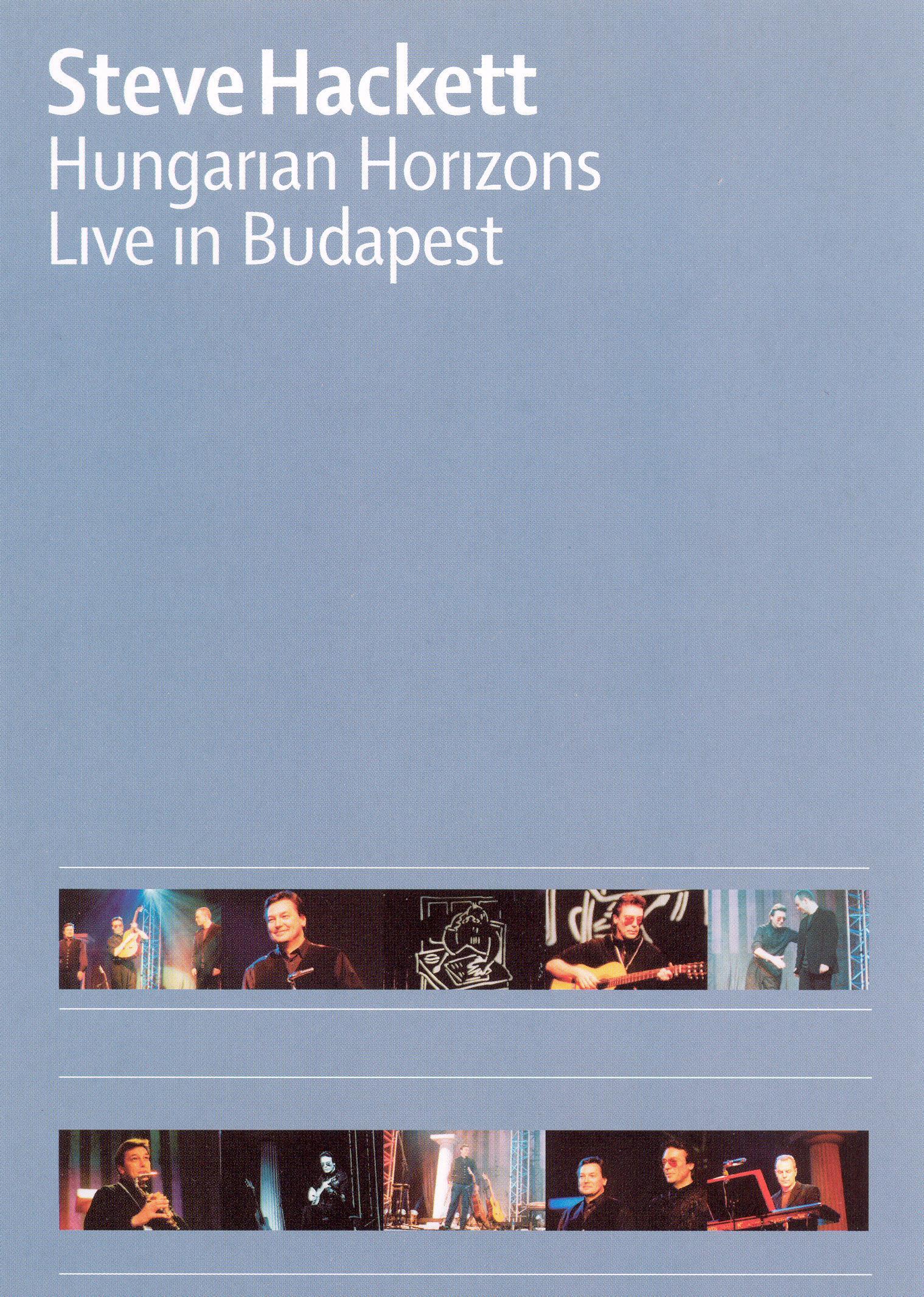 Steve Hackett: Hungarian Horizons - Live in Budapest