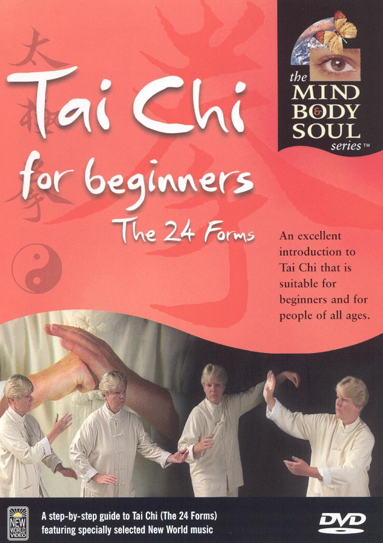 T'ai Chi for Beginners: The 24 Forms