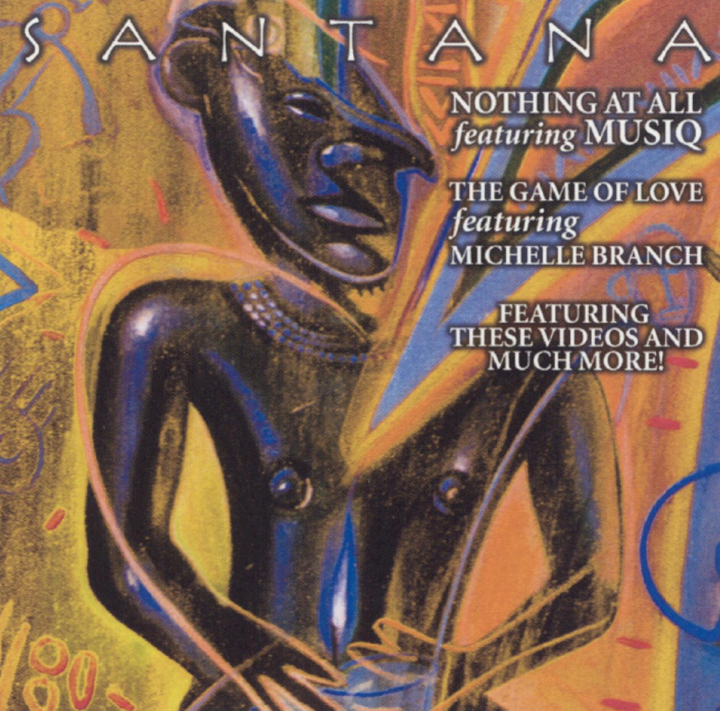 Santana: Nothing At All/The Game of Love [DVD Single]