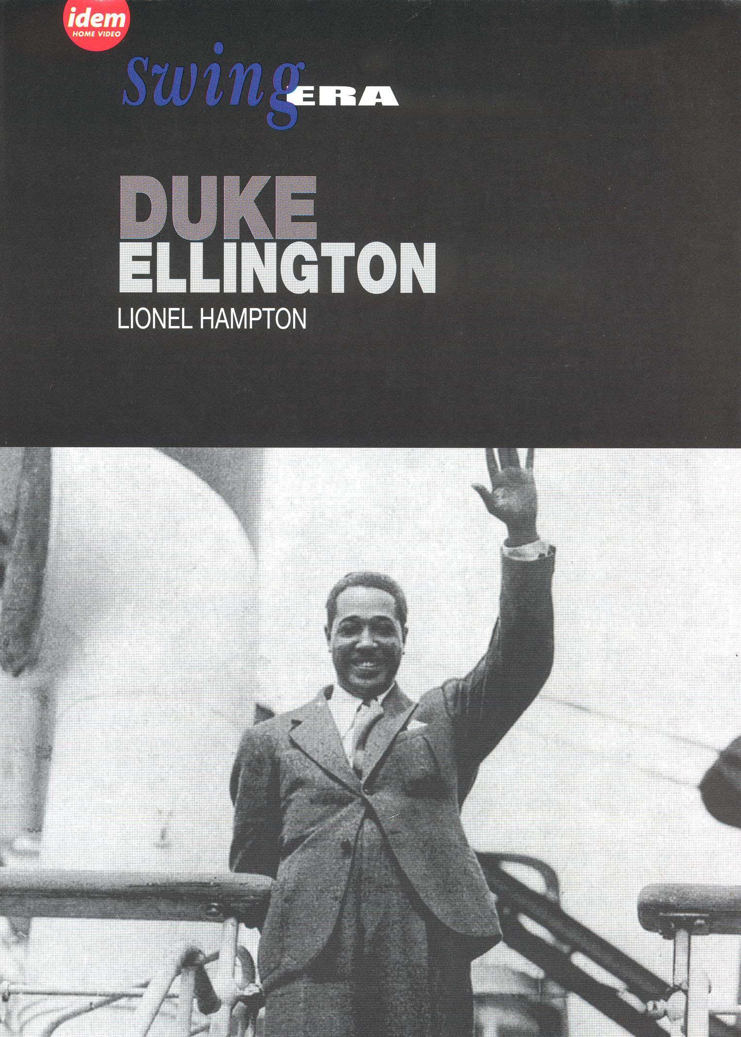 Swing Era: Duke Ellington/Lionel Hampton