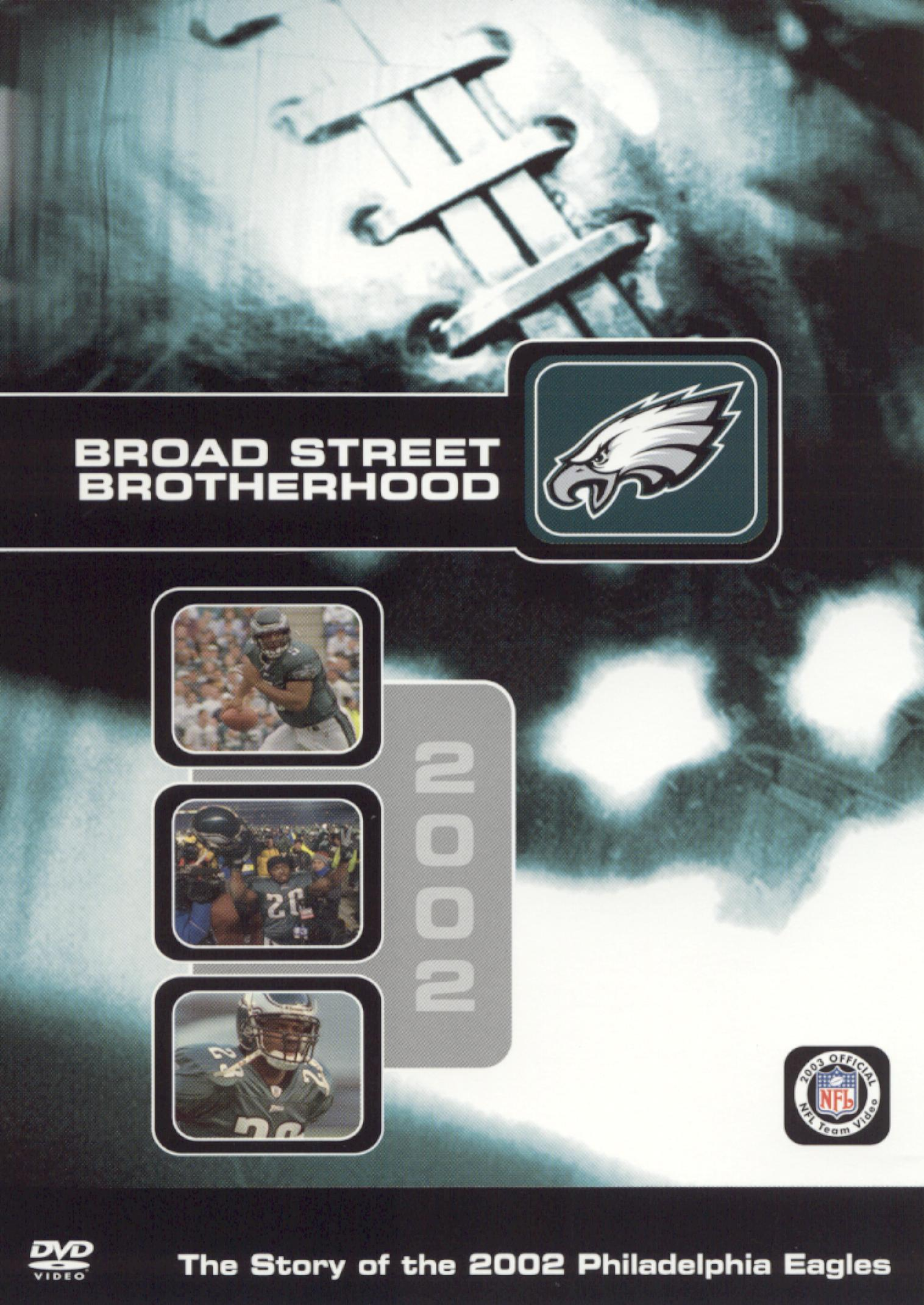 NFL: 2002 Philadelphia Eagles Team Video - Broad Street Brotherhood