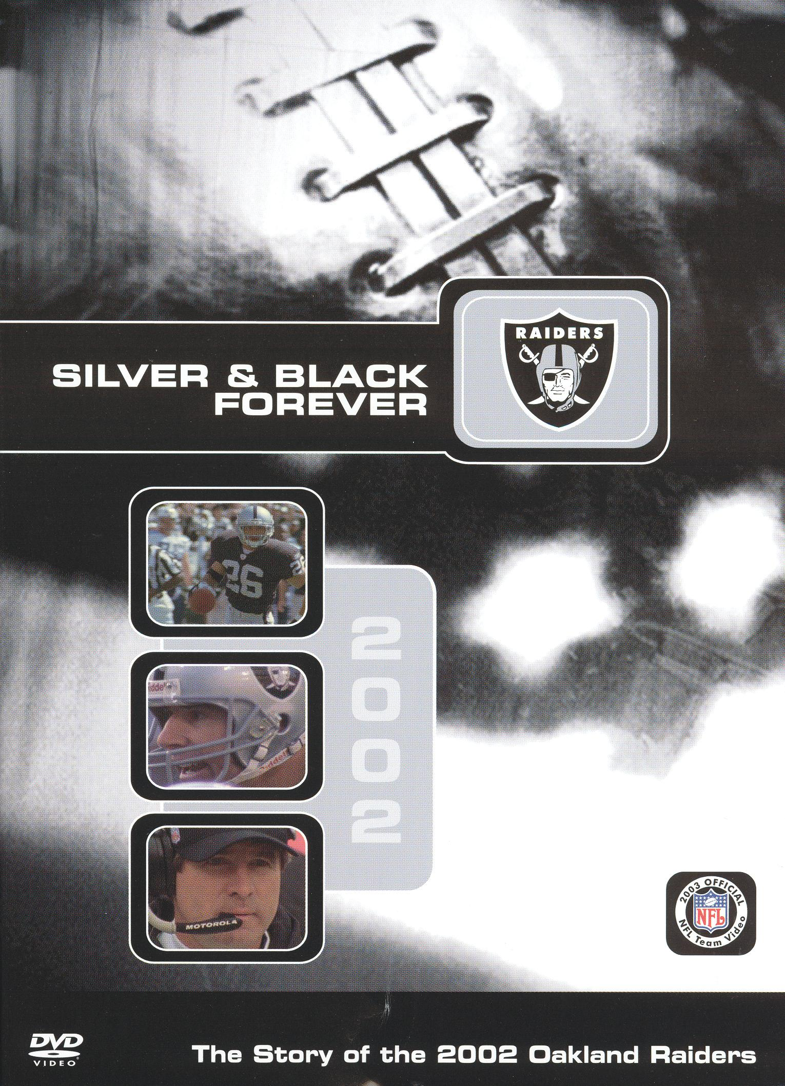 NFL: 2002 Oakland Raiders Team Video - Silver & Black Forever