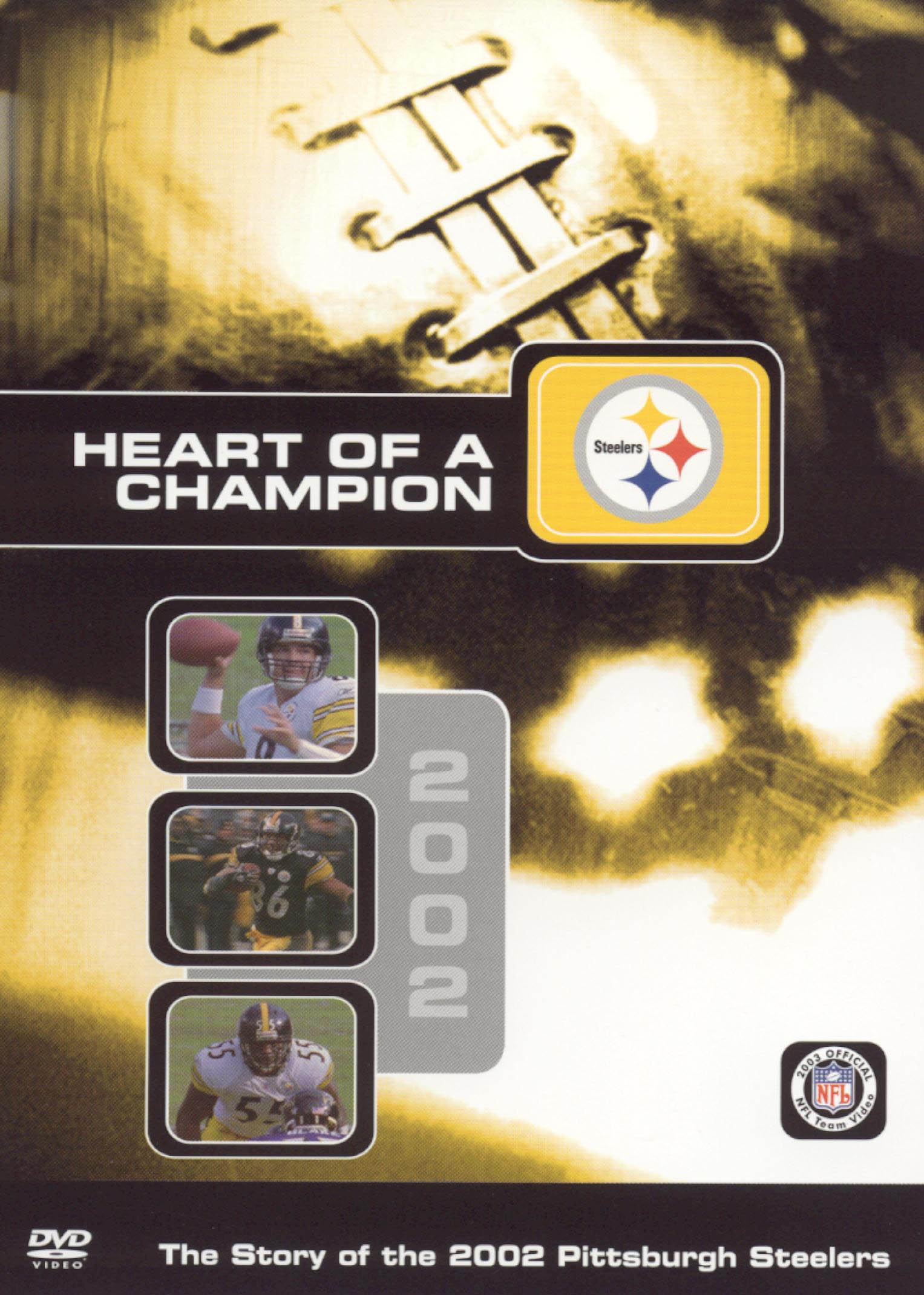 NFL: 2002 Pittsburgh Steelers Team Video - Heart of a Champion