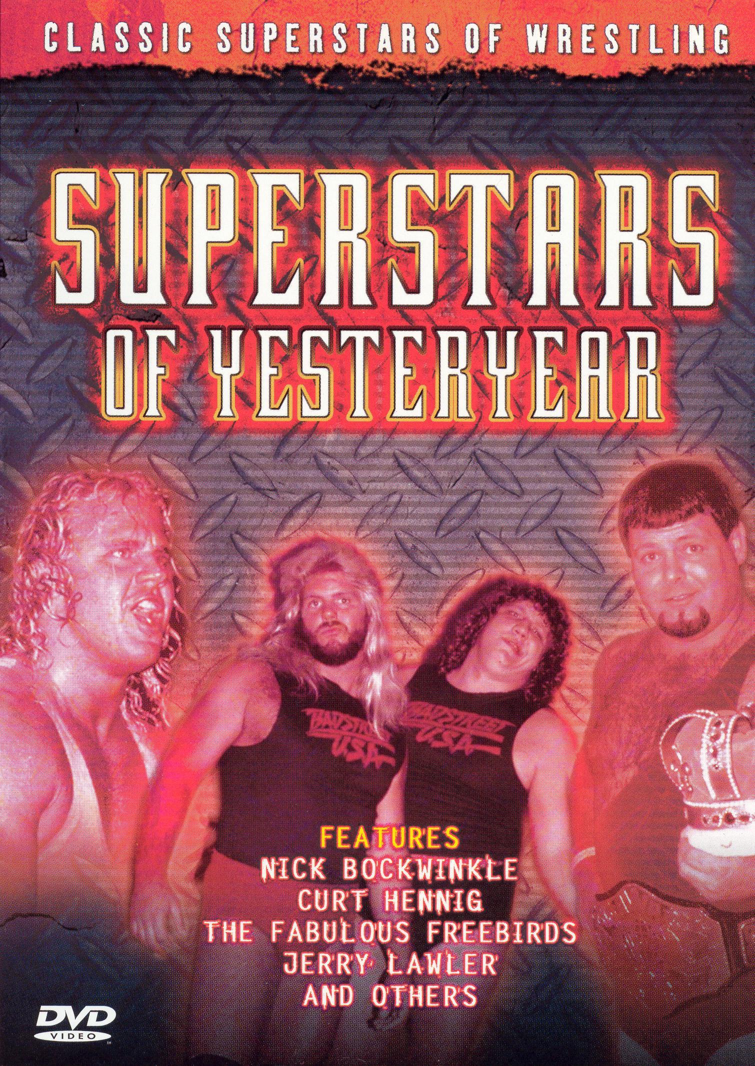 Classic Superstars of Wrestling: Superstars of Yesteryear