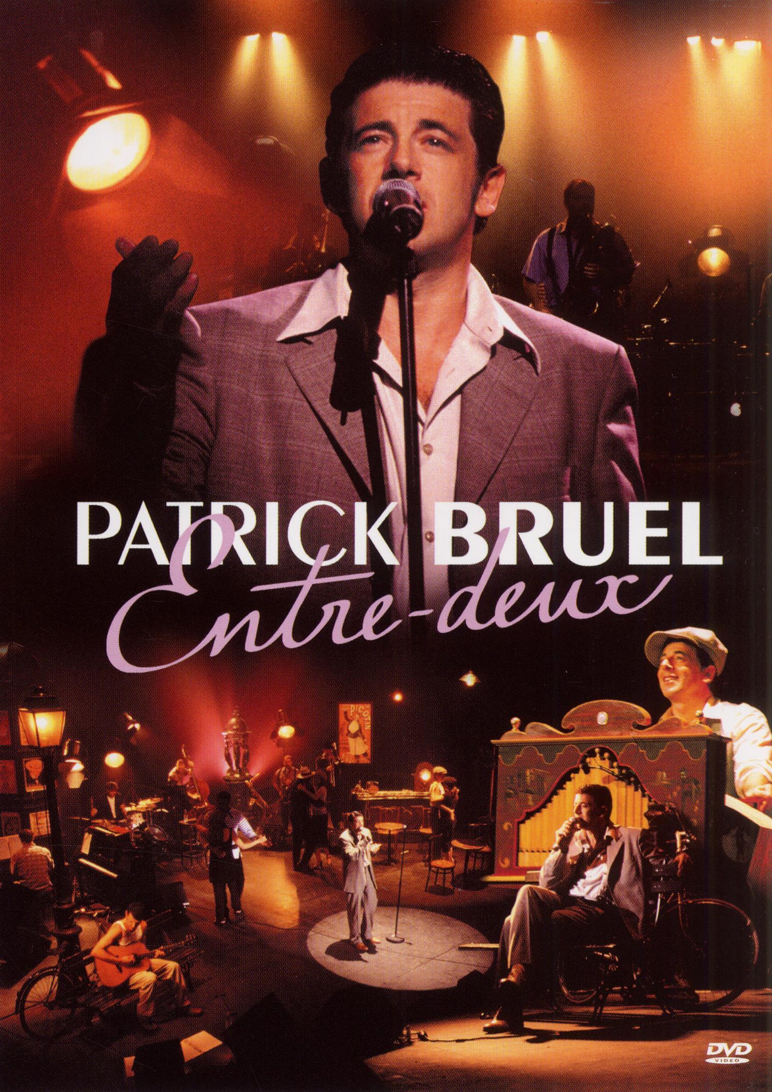 Patrick Bruel: Entre Deux