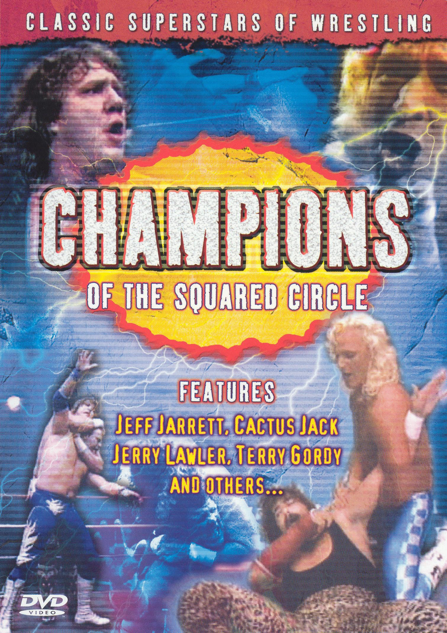 Classic Superstars of Wrestling: Champions of the Squared Circle