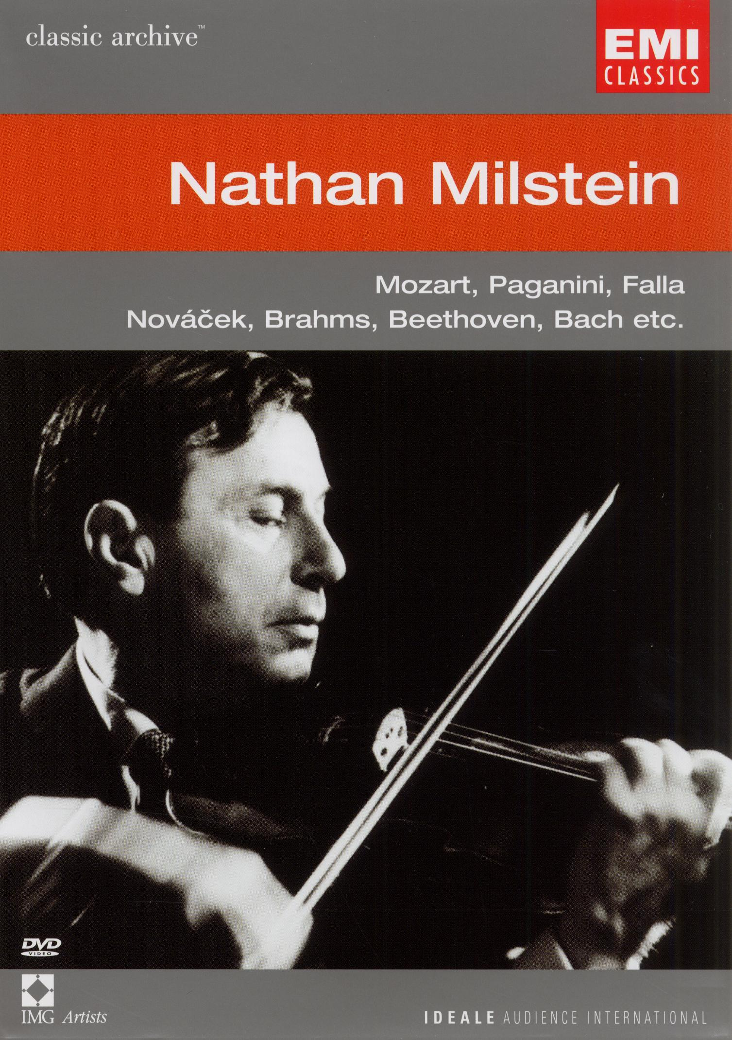 Classic Archive: Nathan Milstein - Mozart, Paganini, Falla, Novacek, Brahms, Beethoven, Bach