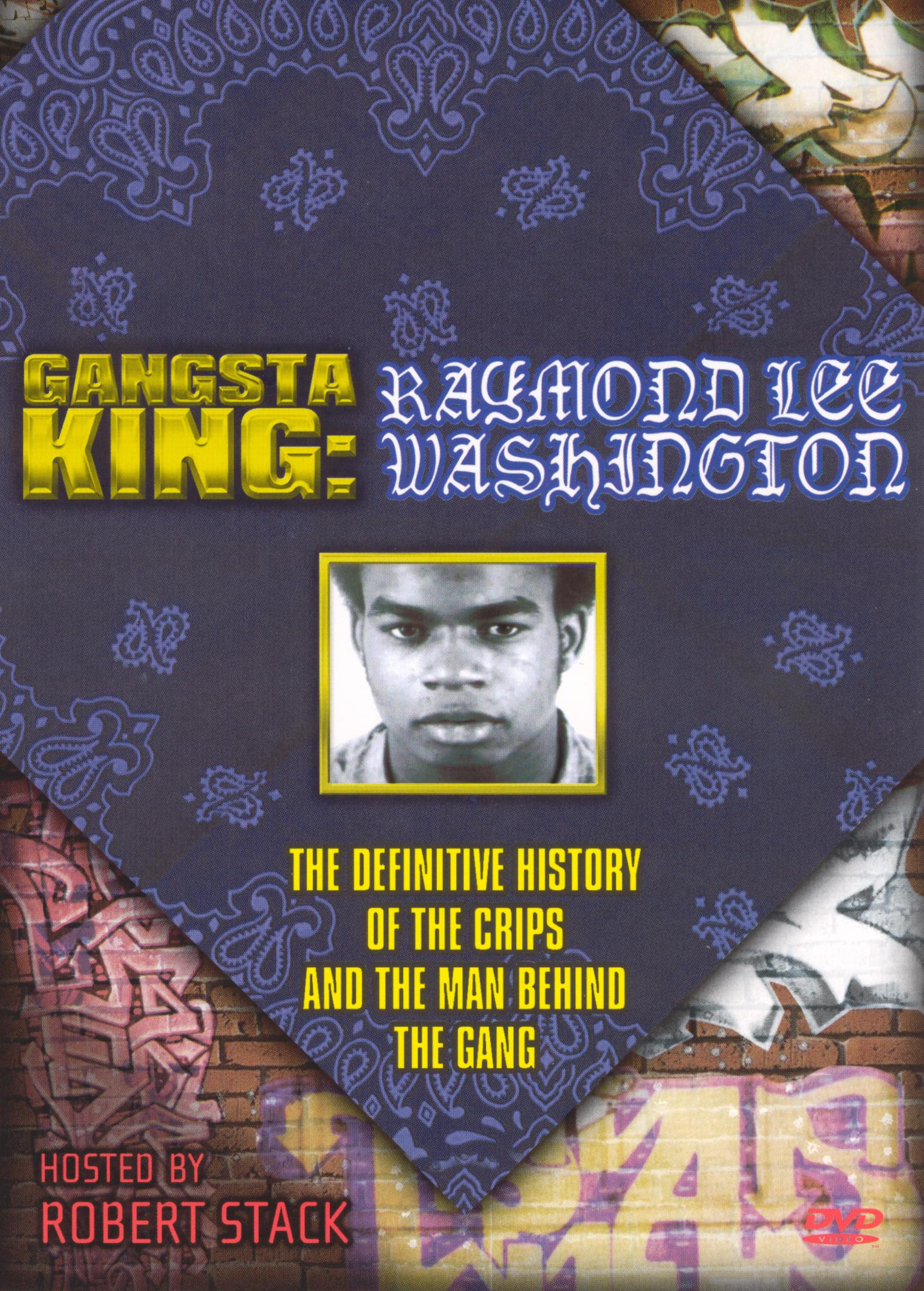 Gangsta King: Raymond Lee Washington