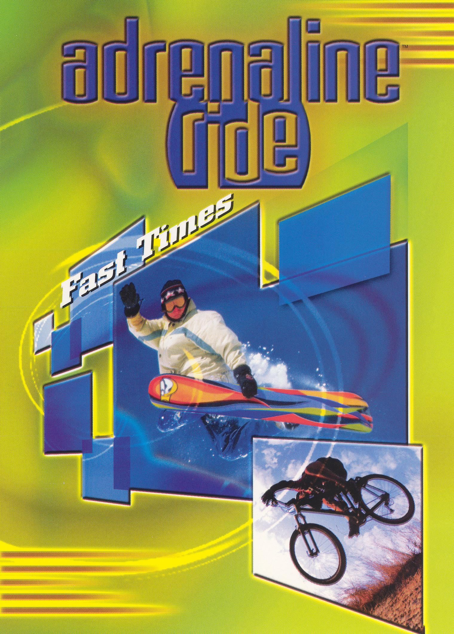 Adrenaline Ride: Fast Times