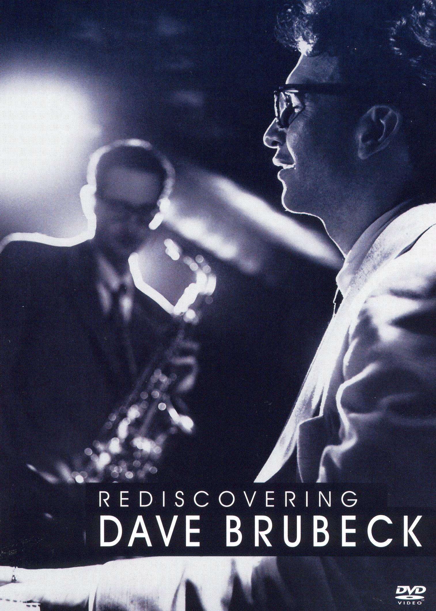 Dave Brubeck: Rediscovering Dave Brubeck