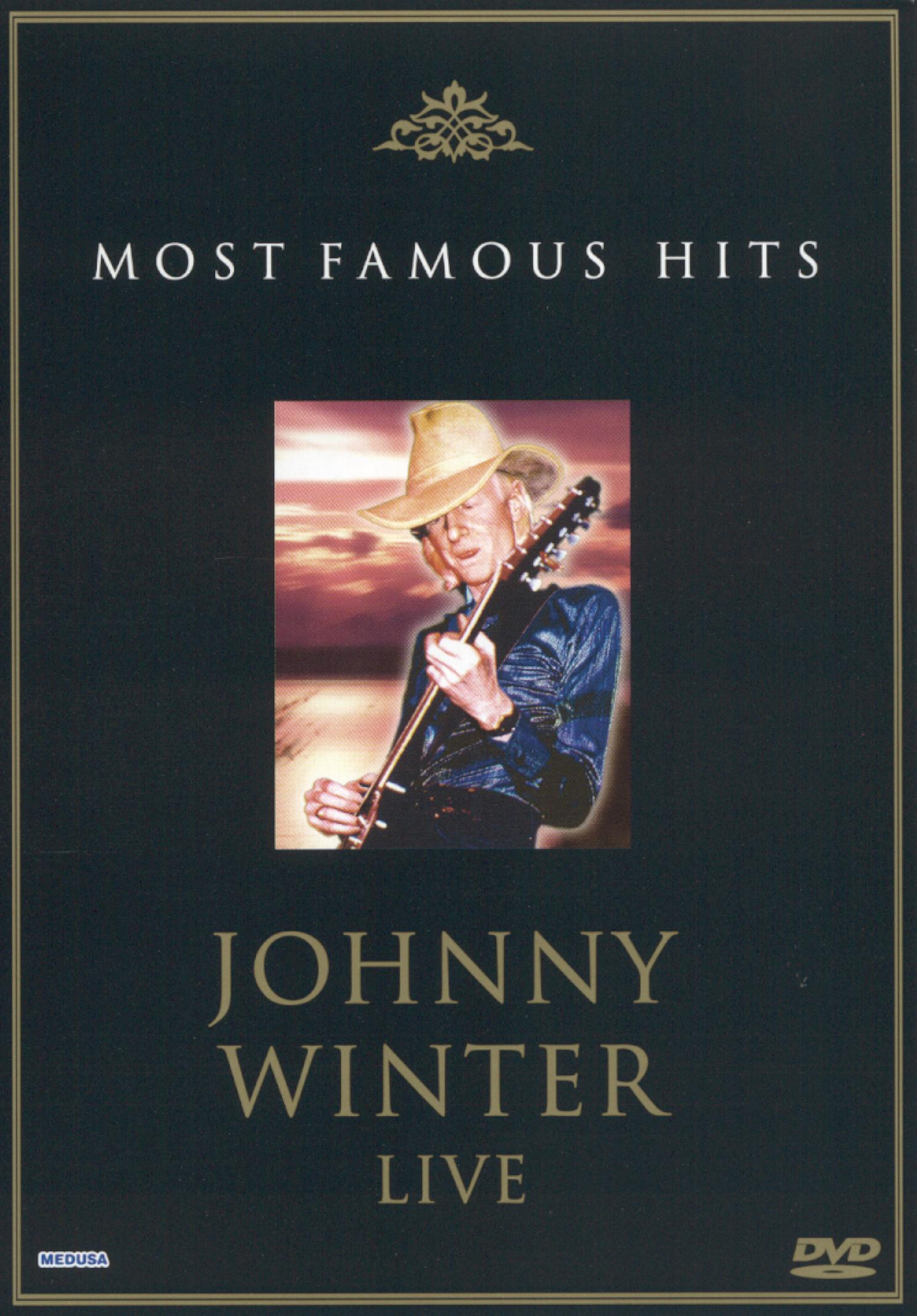 Most Famous Hits: Johnny Winter  - Live
