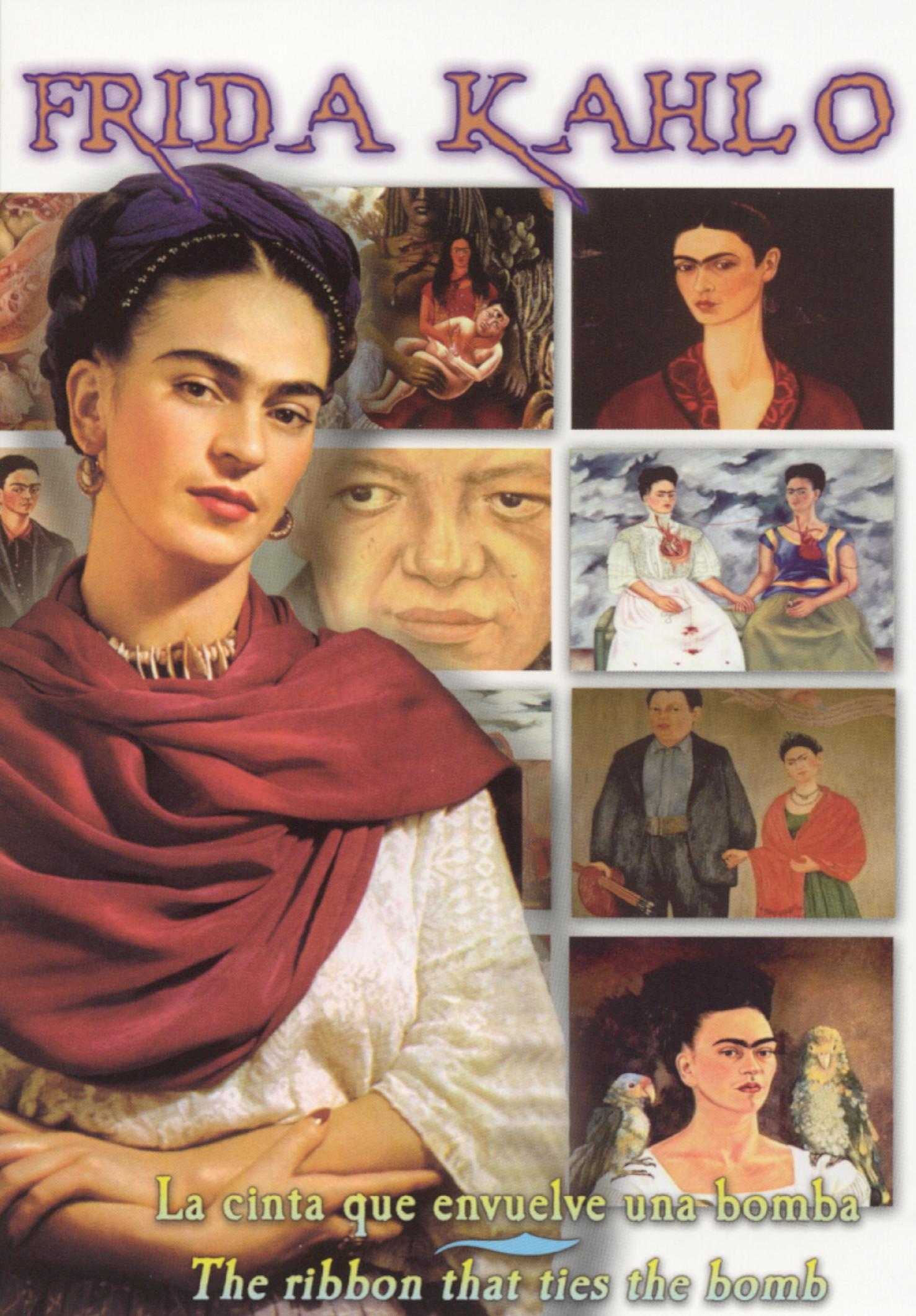 Frida Kahlo: A Ribbon Around a Bomb