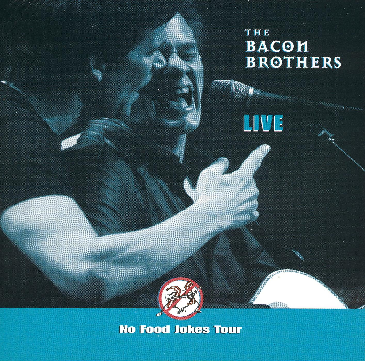The Bacon Brothers Live: No Food Jokes Tour
