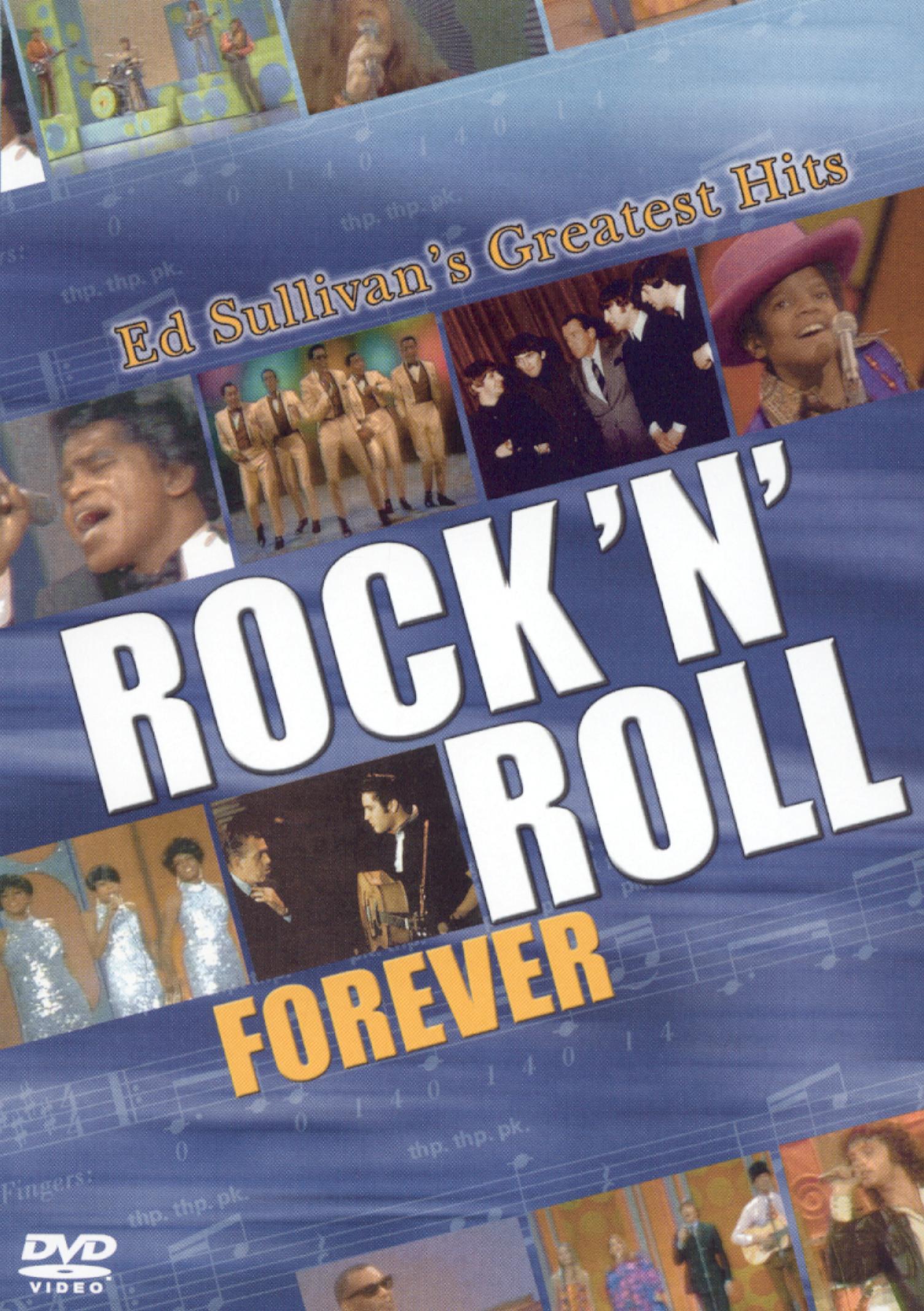 Rock 'n' Roll Forever: Ed Sullivan's Greatest Hits