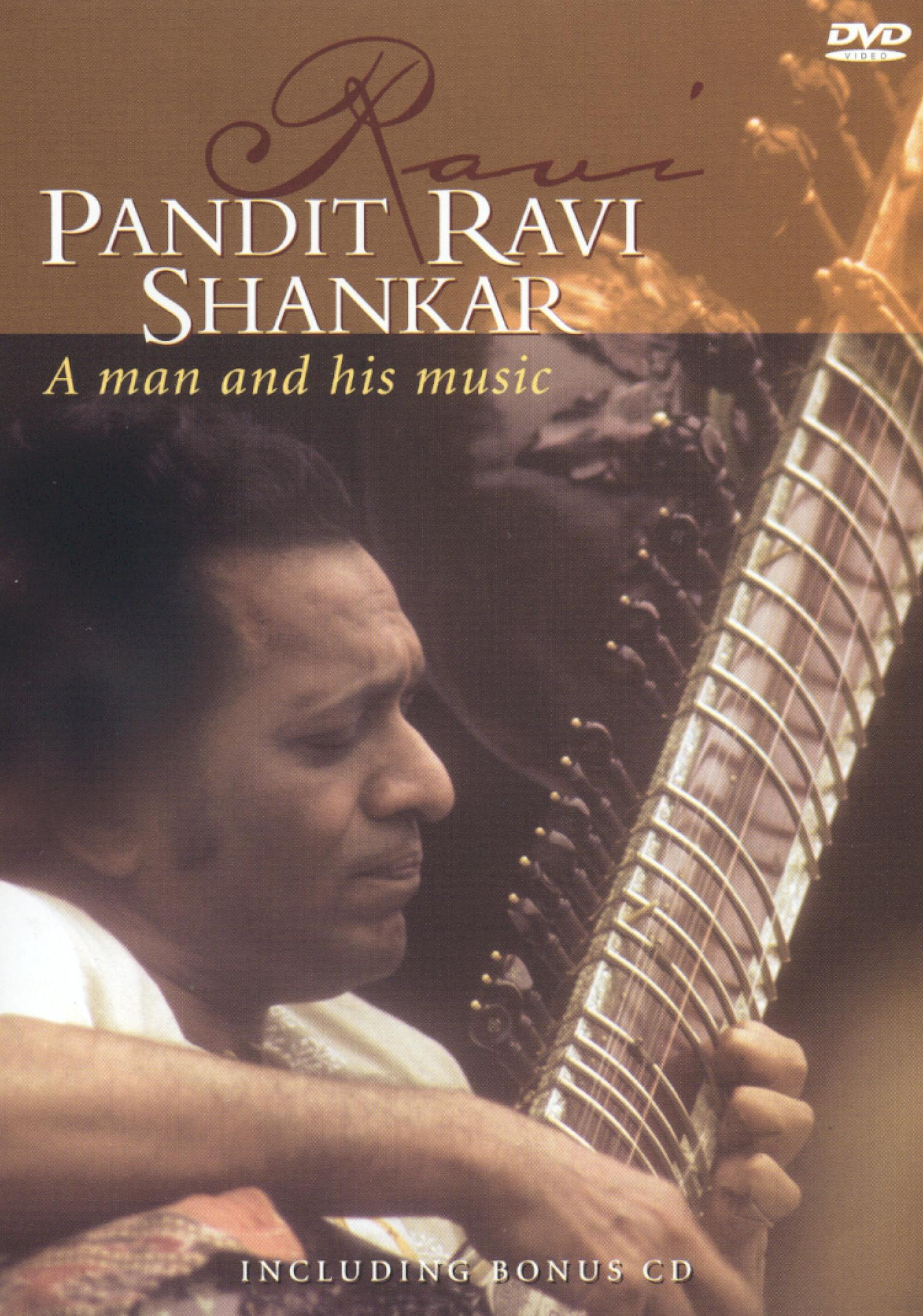 Pandit Ravi Shankar: A Man and His Music