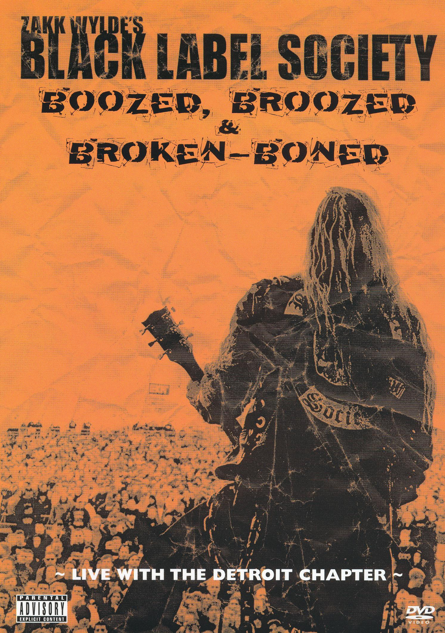 Zakk Wylde's Black Label Society: Boozed, Broozed & Broken-Boned