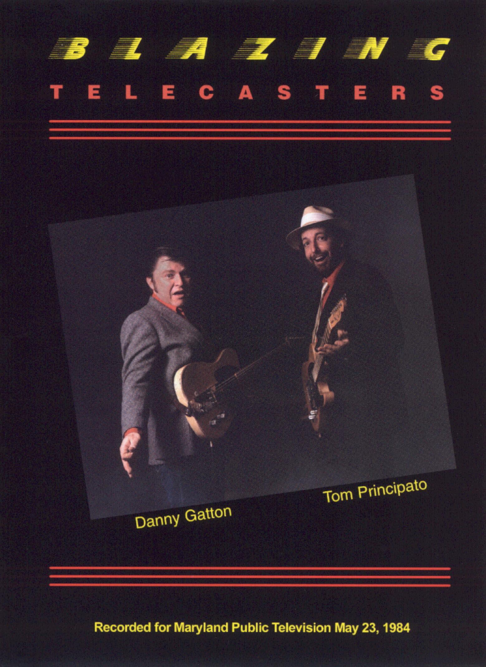 Tom Principato and Danny Gatton: Blazing Telecasters