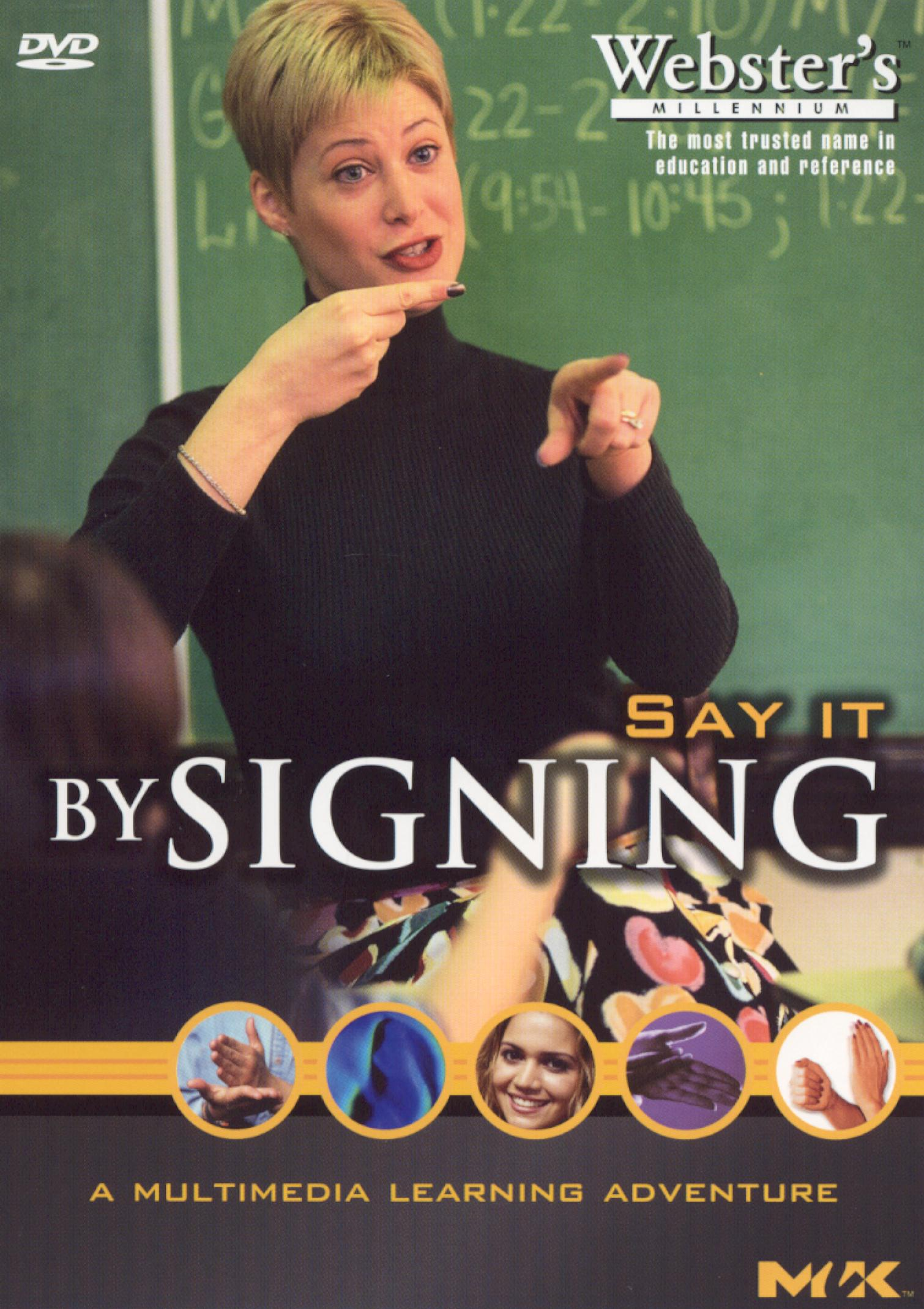 Webster's Millennium ASL: Say it by Signing