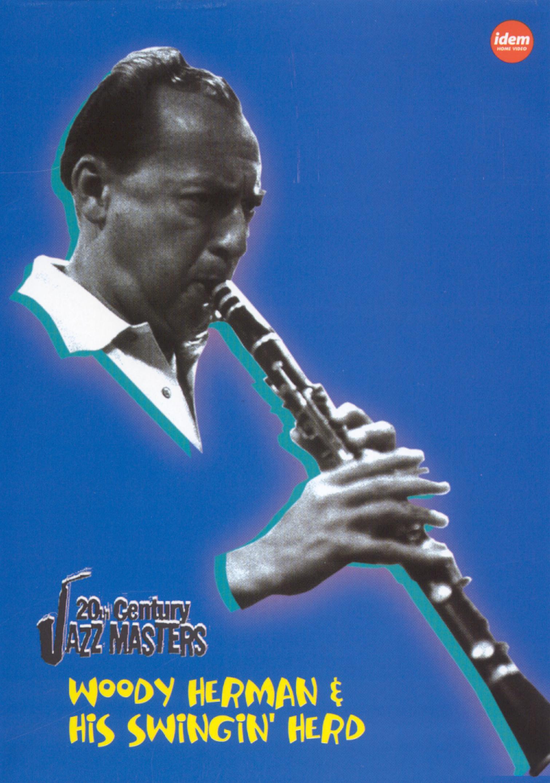 20th Century Jazz Masters: Woody Herman and His Swingin Herd