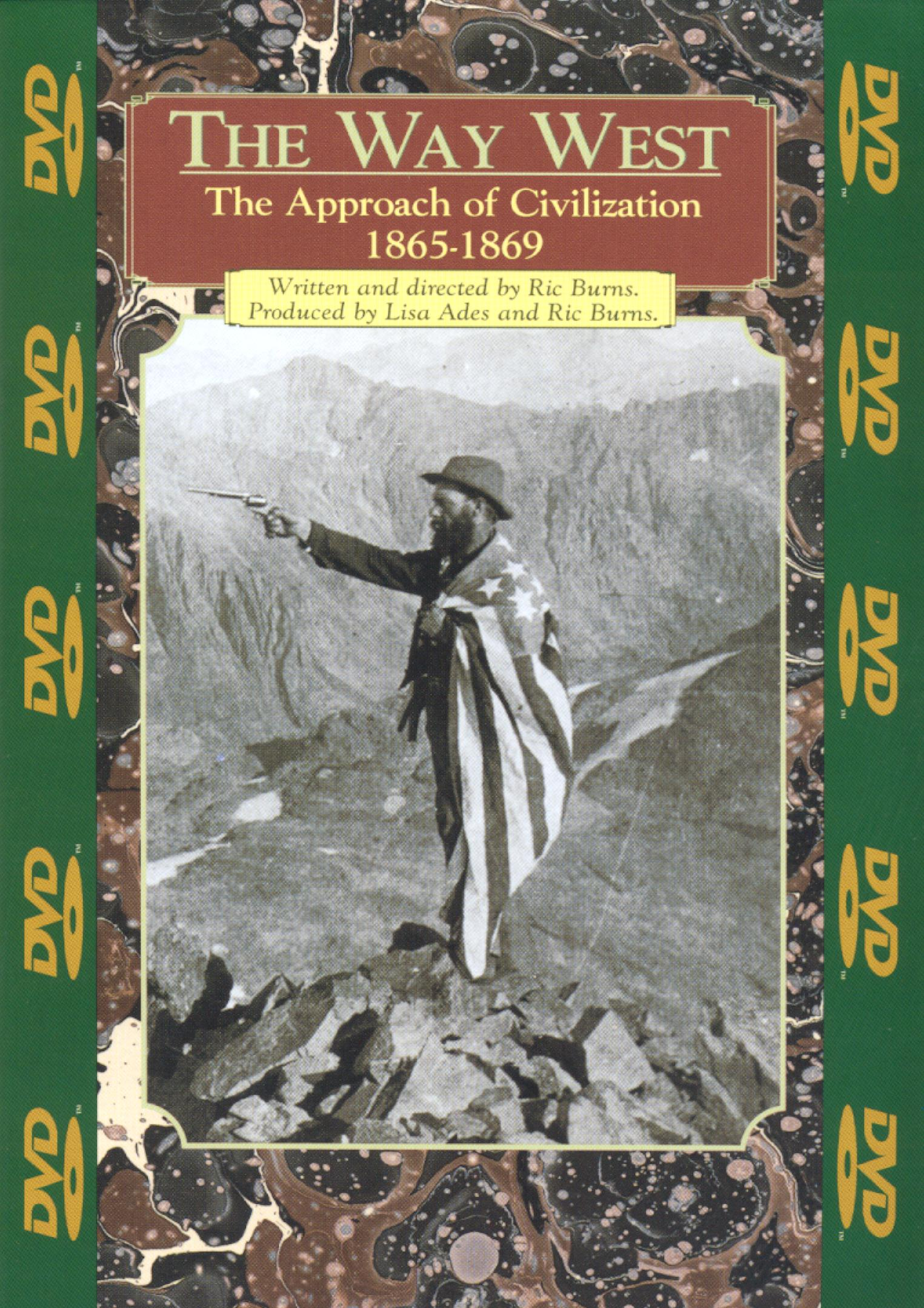 The Way West: The Approach of Civilization, 1865