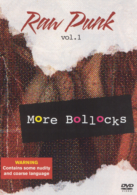 Raw Punk, Vol. 1: More Bollocks