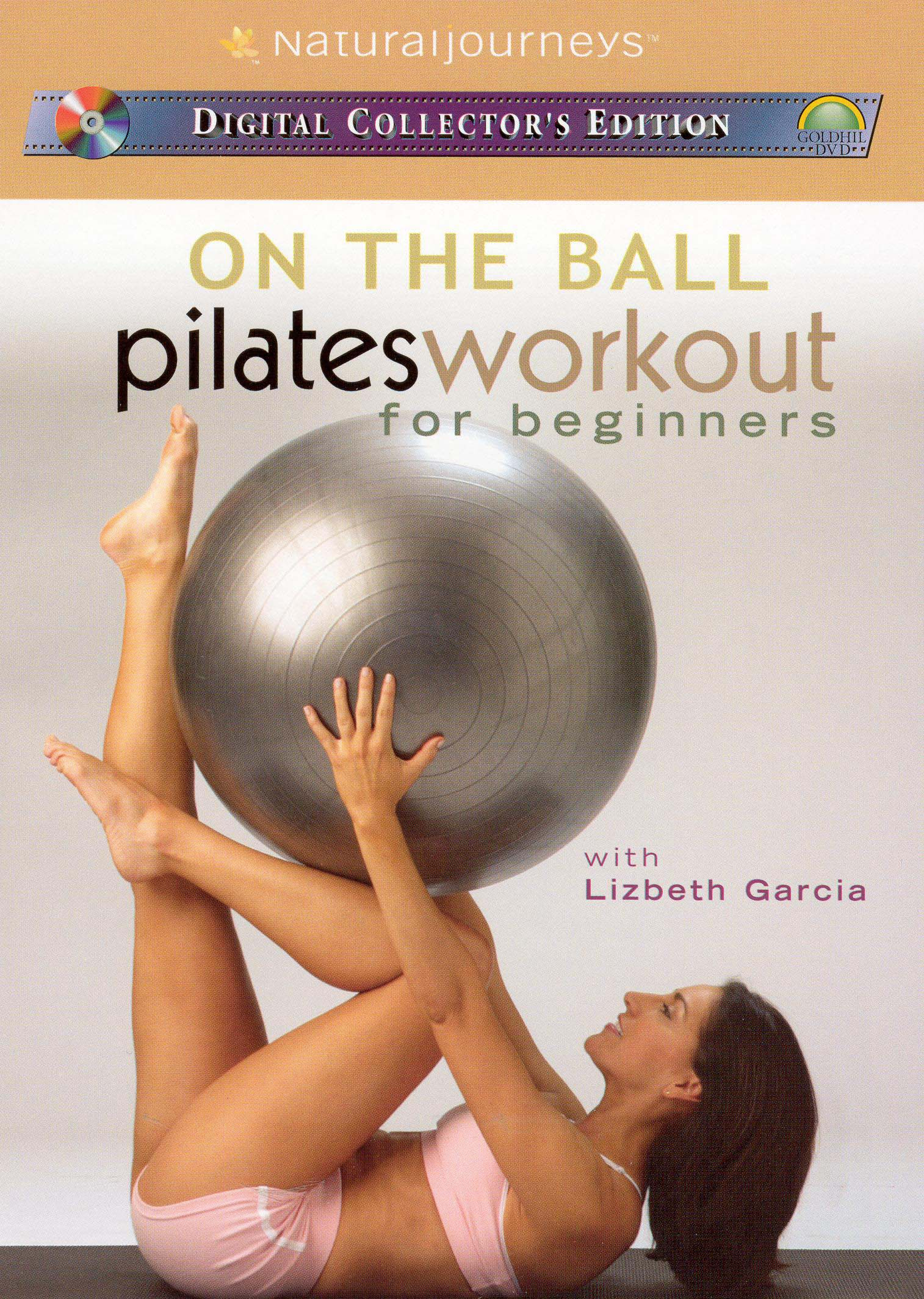 On the Ball: Pilates Workout for Beginners with Lizbeth Garcia