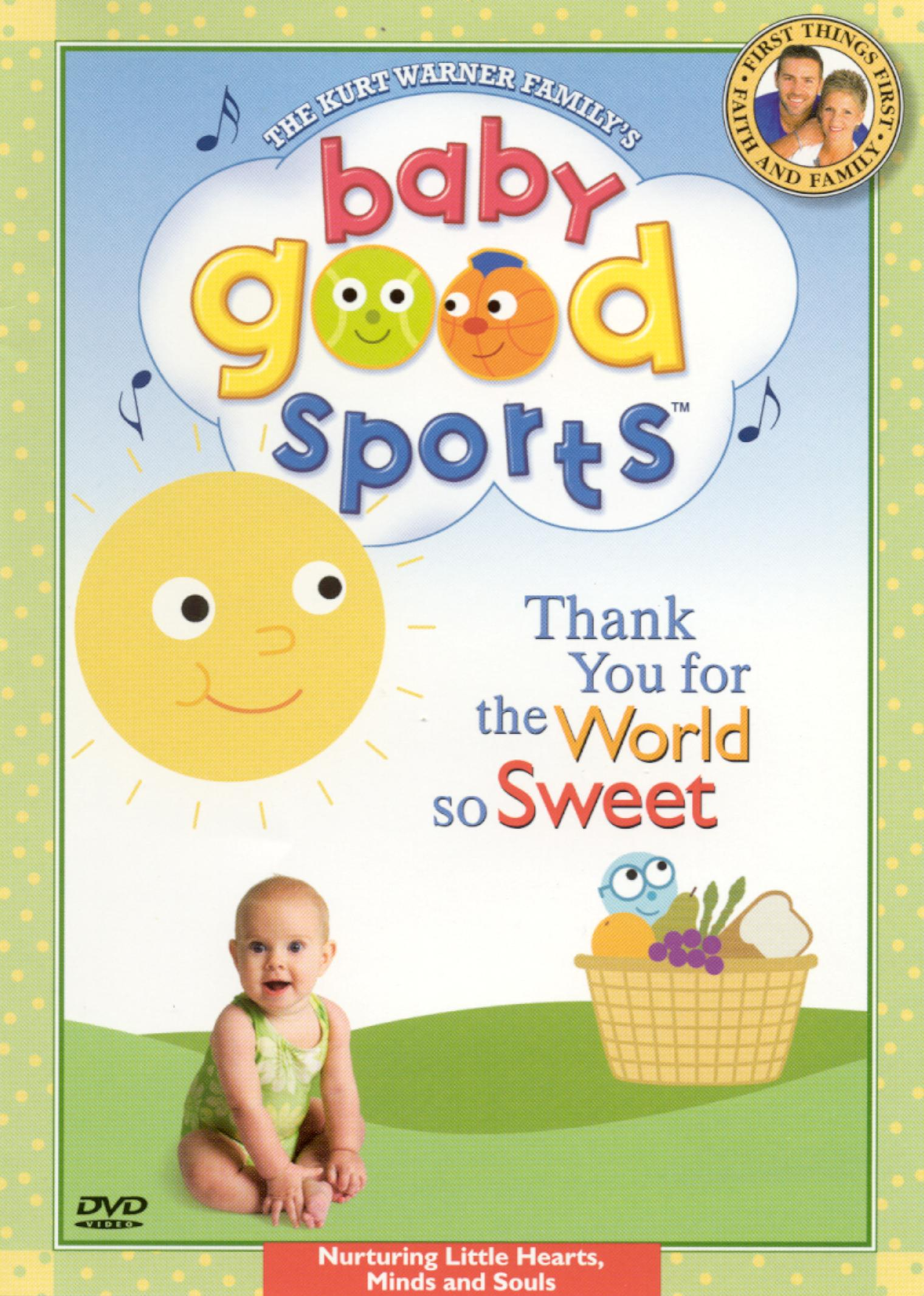 Baby Good Sports: Thank You For the World So Sweet