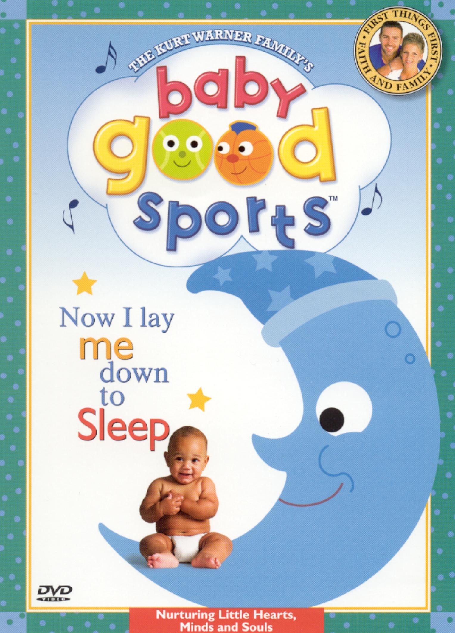 Baby Good Sports: Now I Lay Me Down to Sleep