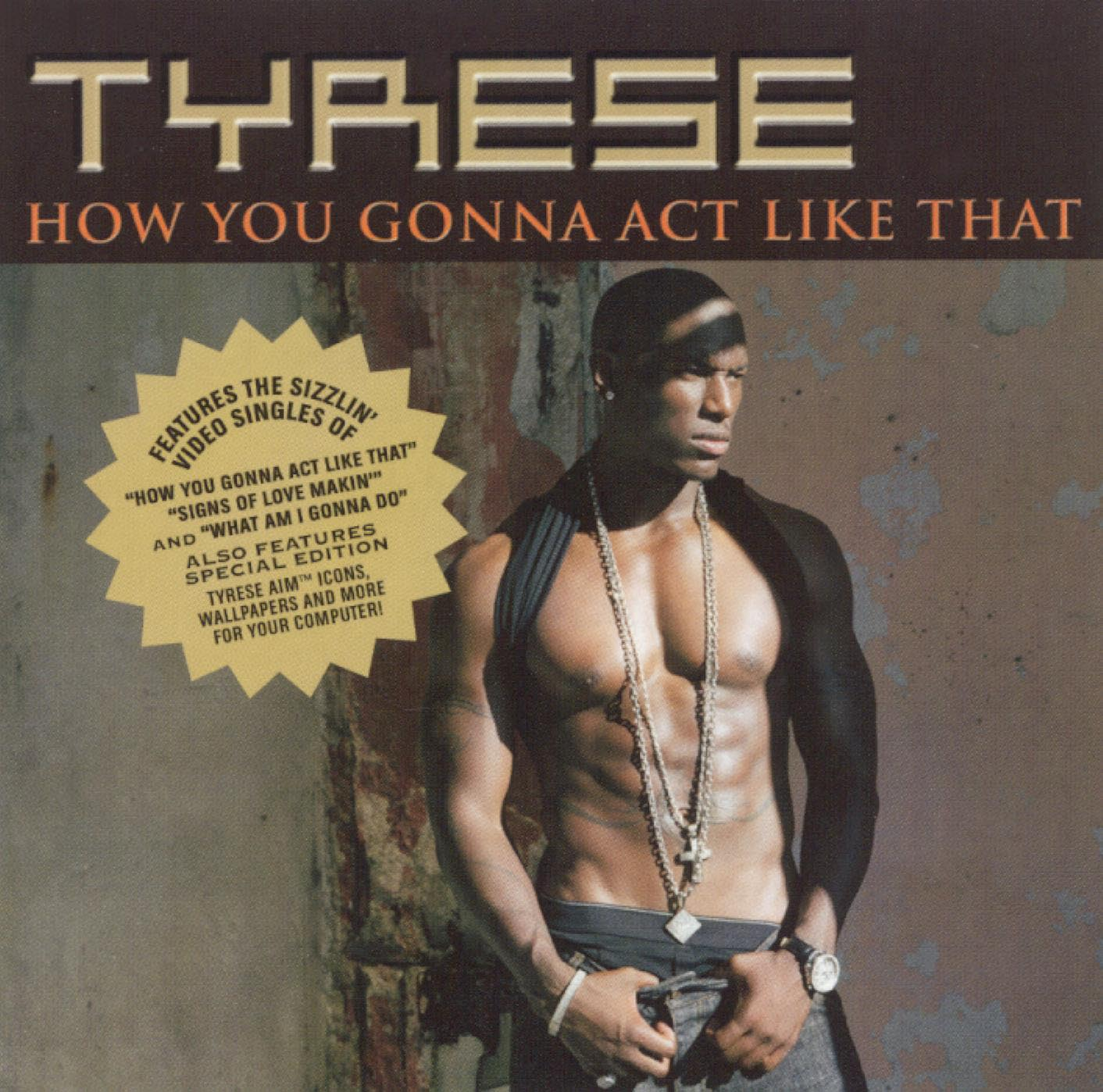 Tyrese: How You Gonna Act Like That