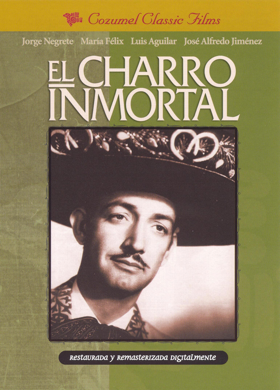 El Charro Inmortal