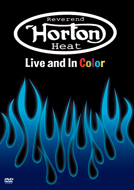 Reverend Horton Heat: Live & In Color