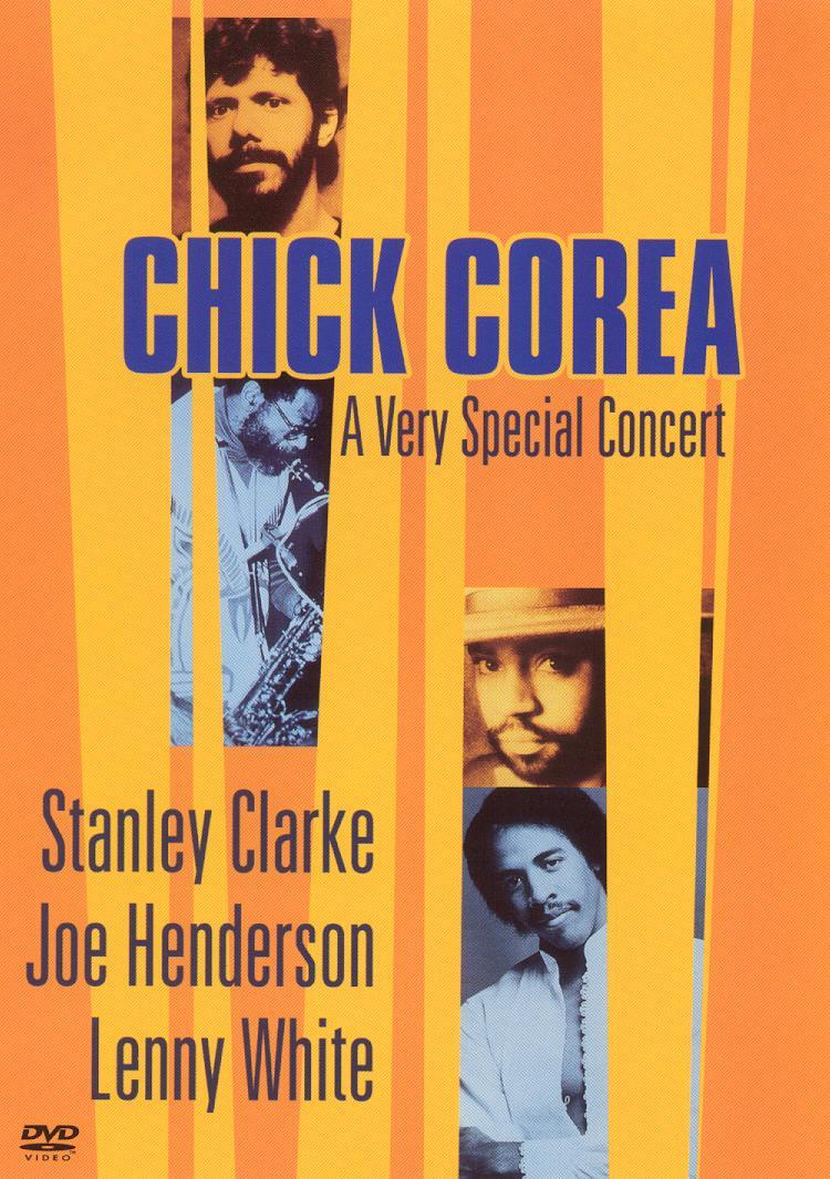 Chick Corea/Stanley Clarke/Joe Henderson/Lenny White: A Very Special Concert