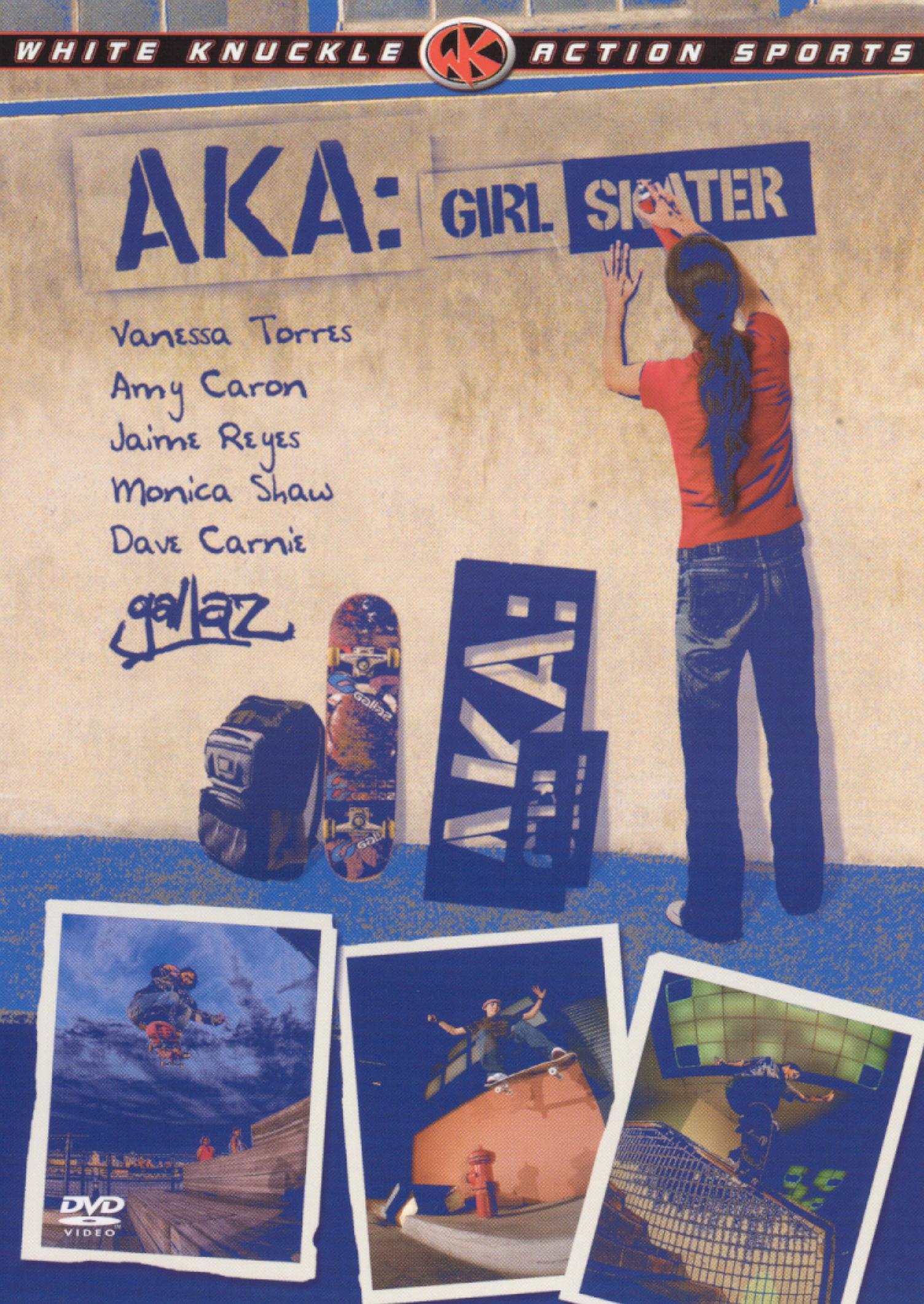 AKA: Girl Skater