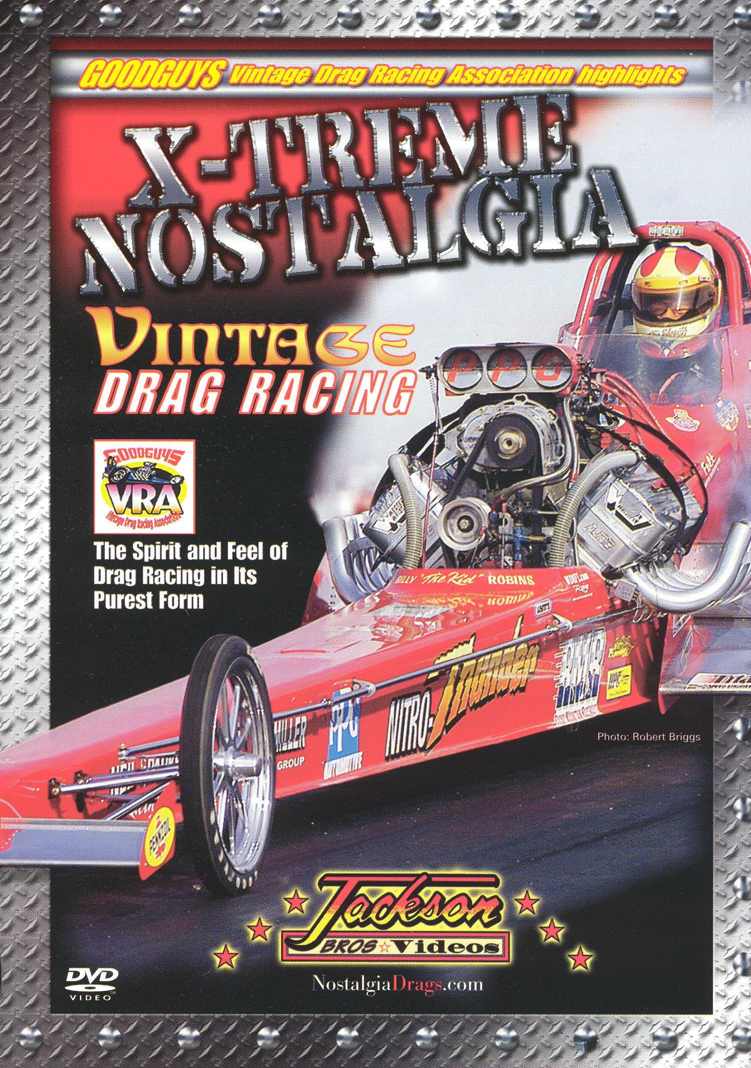 White Knuckle Extreme: Xtreme Nostalgia - Vintage Drag Racing