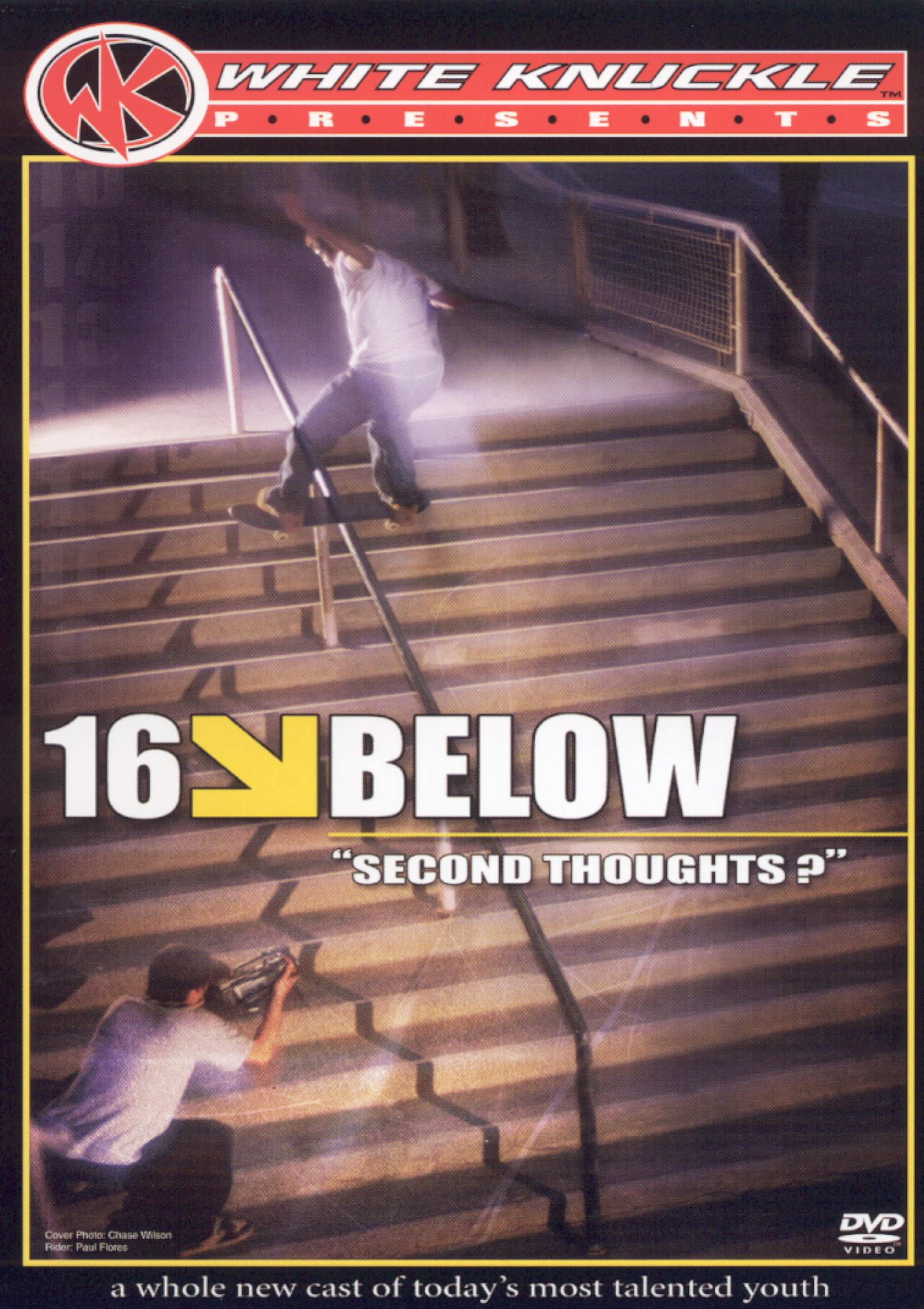 16 Below: Second Thoughts
