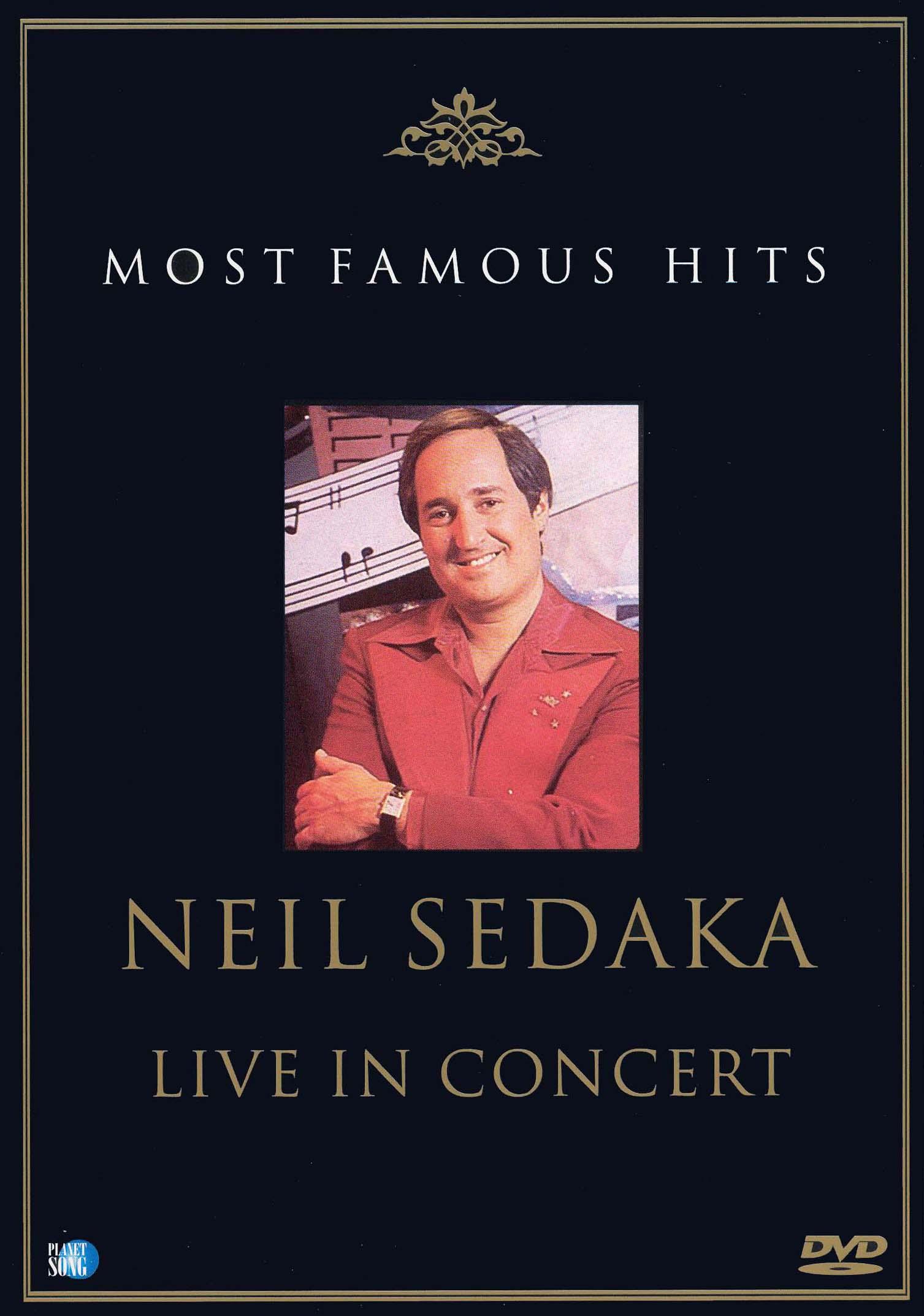 Most Famous Hits: Neil Sedaka - Live in Concert