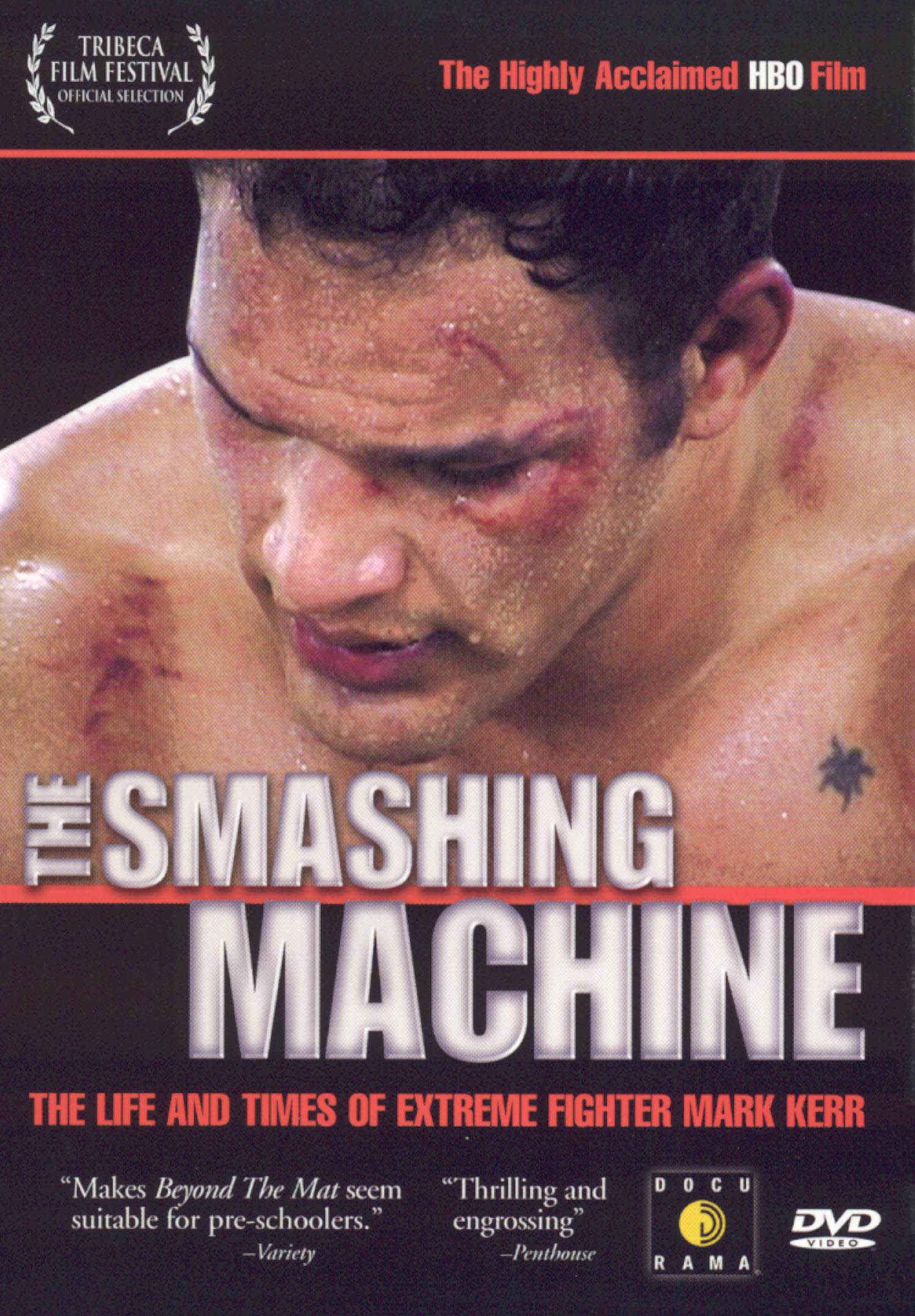 The Smashing Machine: The Life and Times of Mark Kerr