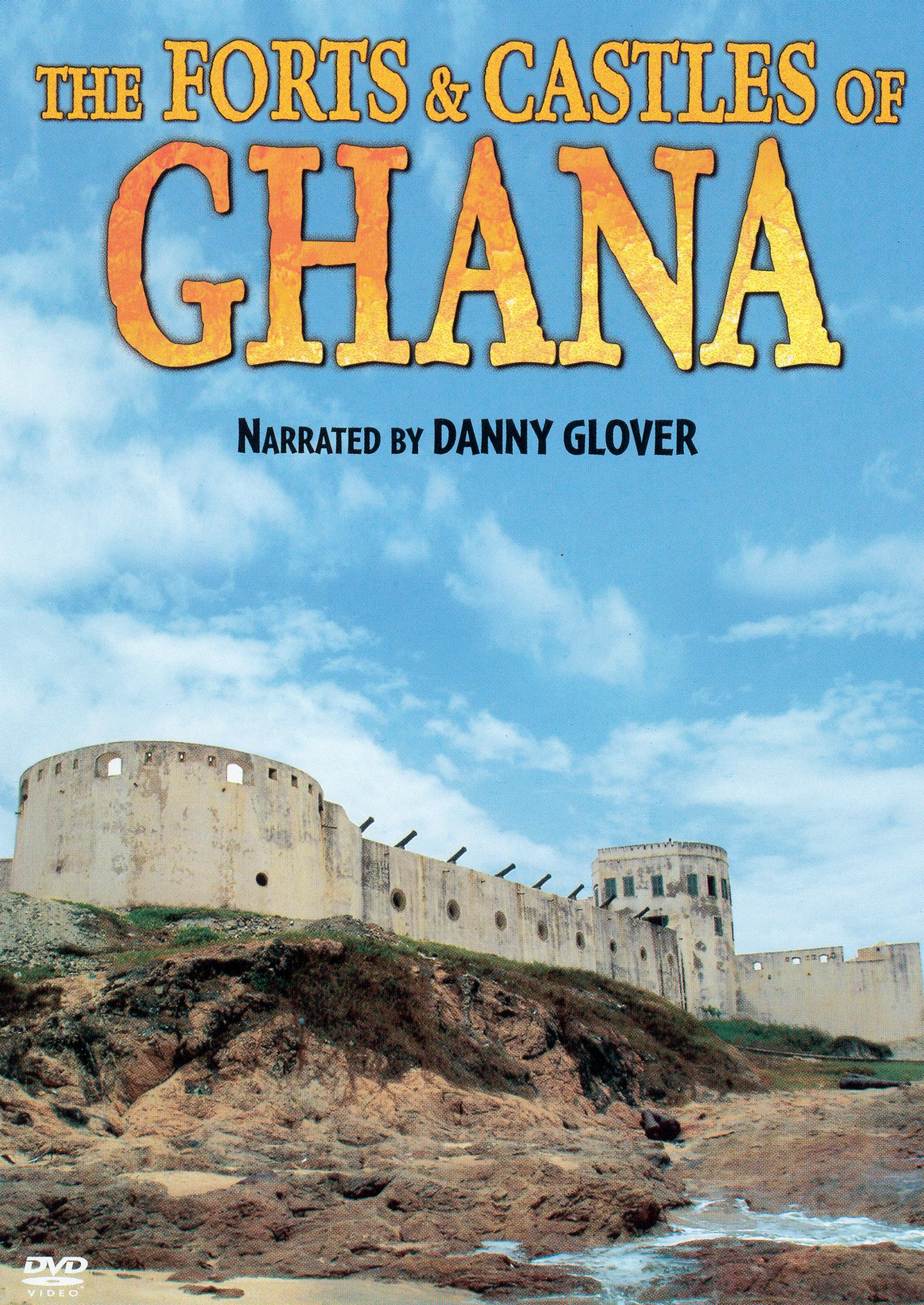 The Forts and Castles of Ghana