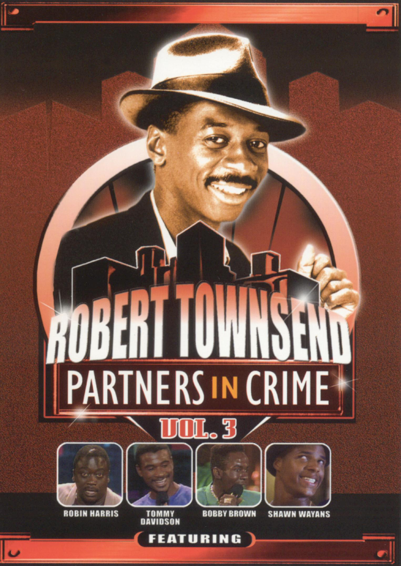 Robert Townsend: Partners in Crime, Vol. 3