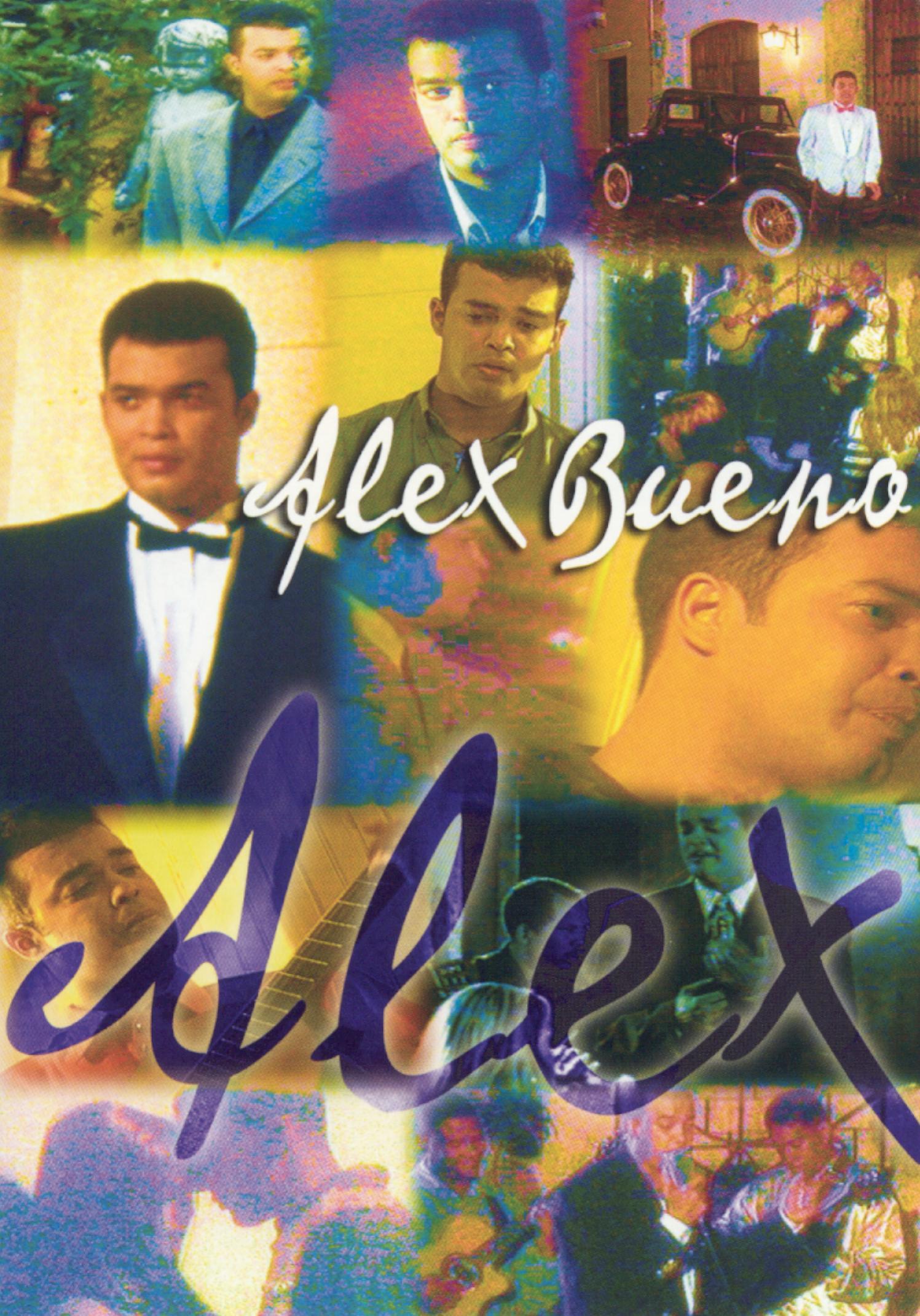 Alex Bueno: Alex