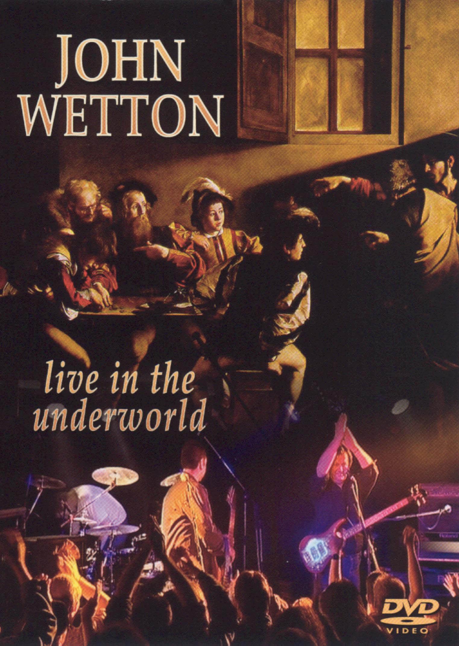 John Wetton: From the Underworld