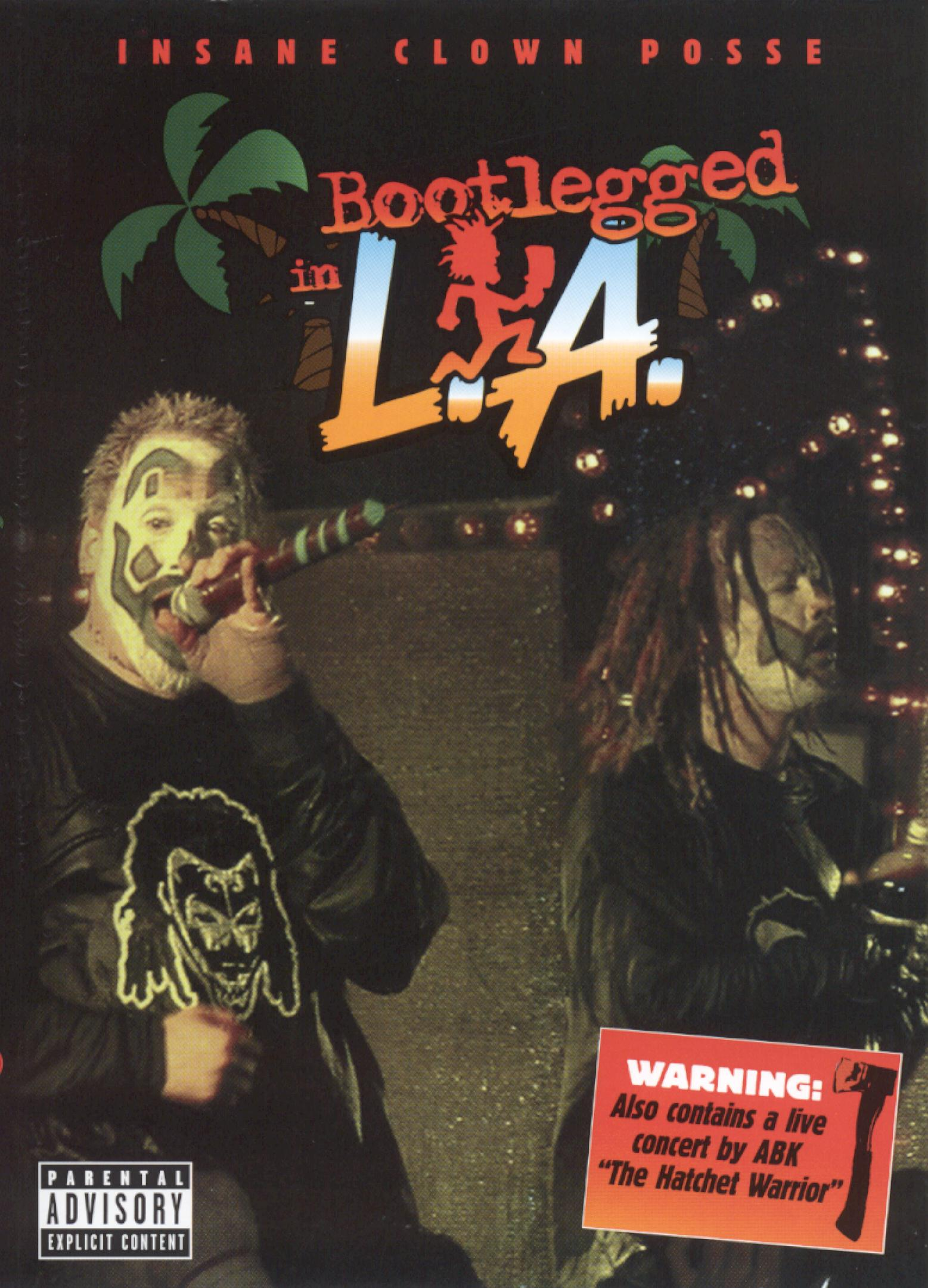 Insane Clown Posse: Bootlegged in L.A.