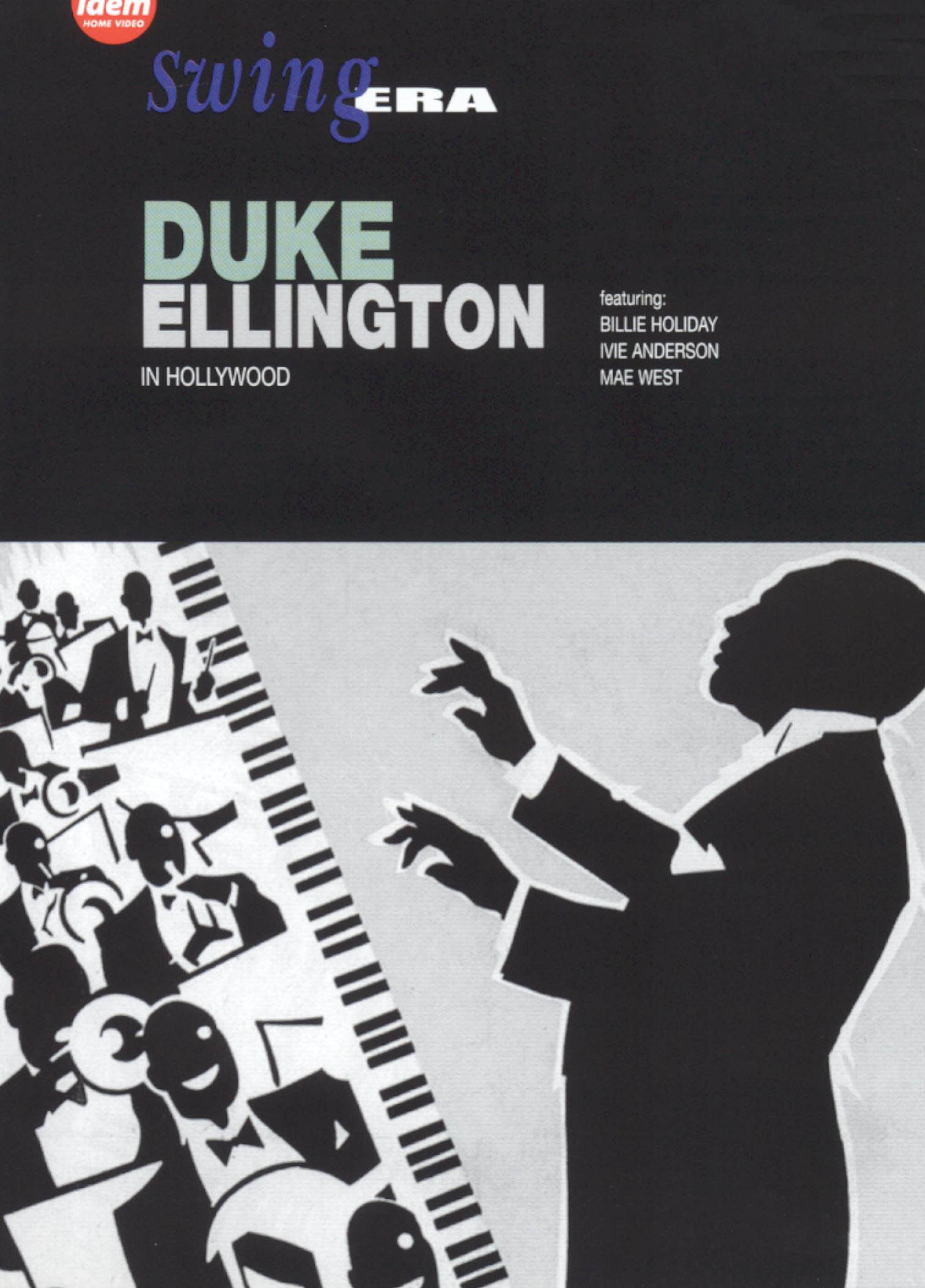 Swing Era: Duke Ellington in Hollywood