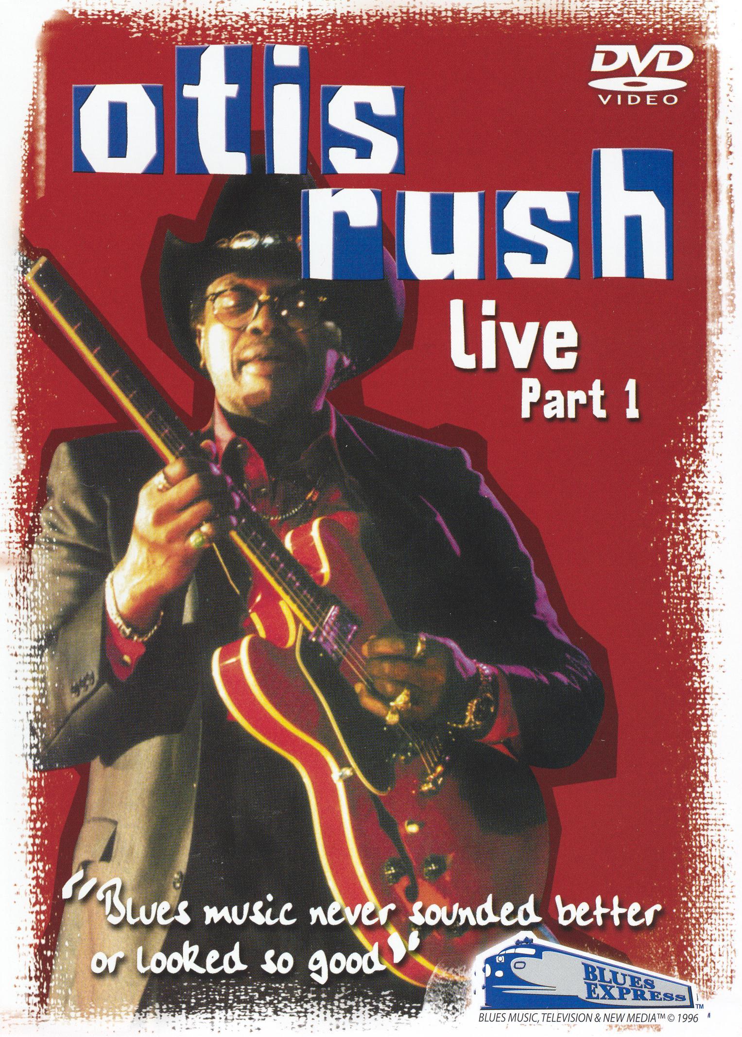 Otis Rush: Live, Part 1