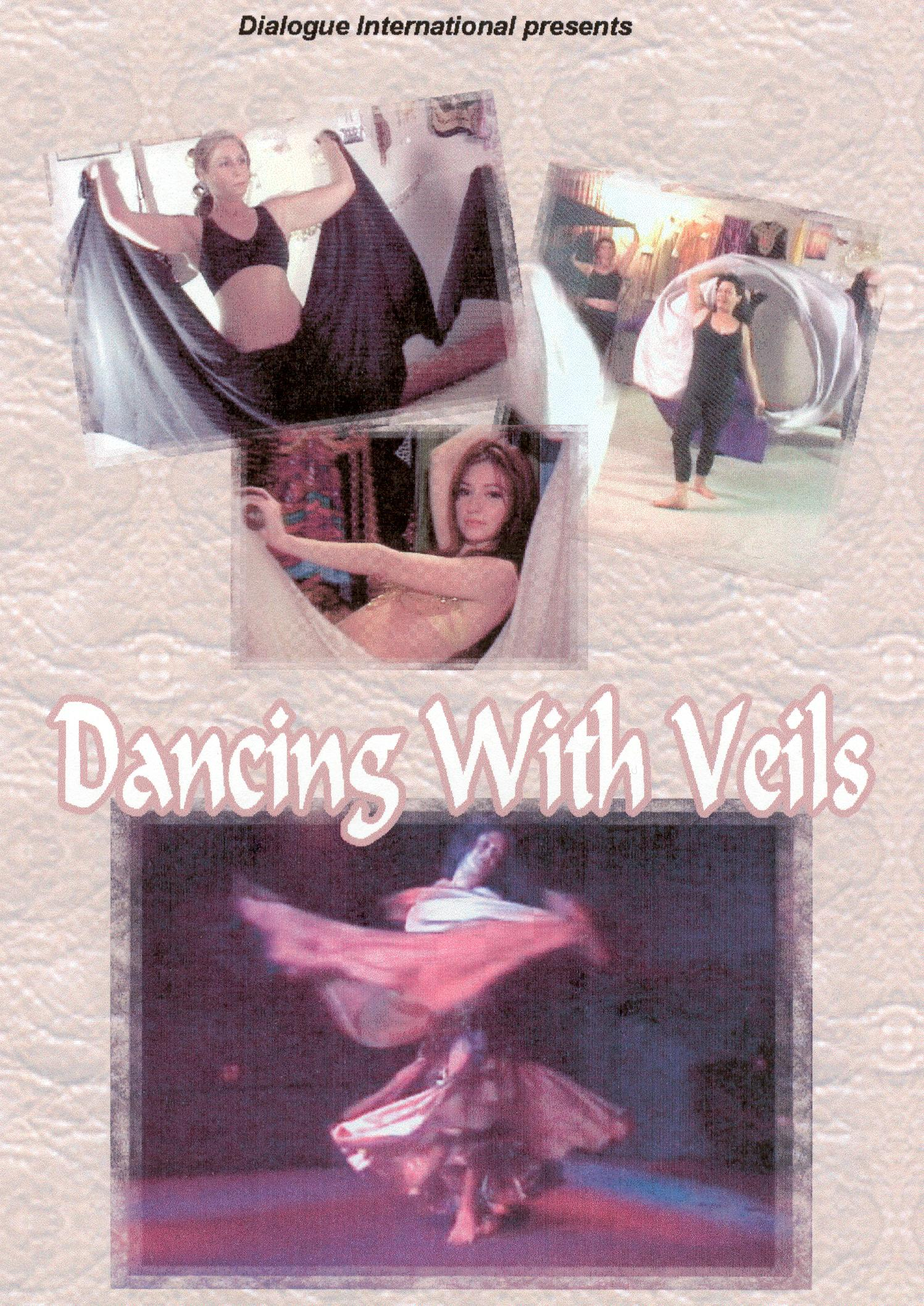 Dancing With Veils