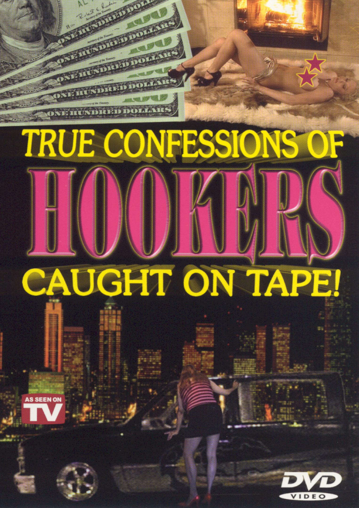 Caught on Tape: True Confessions of Hookers