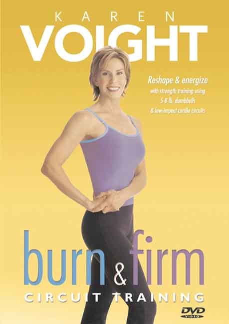 Karen Voight: Burn & Firm - Circuit Training