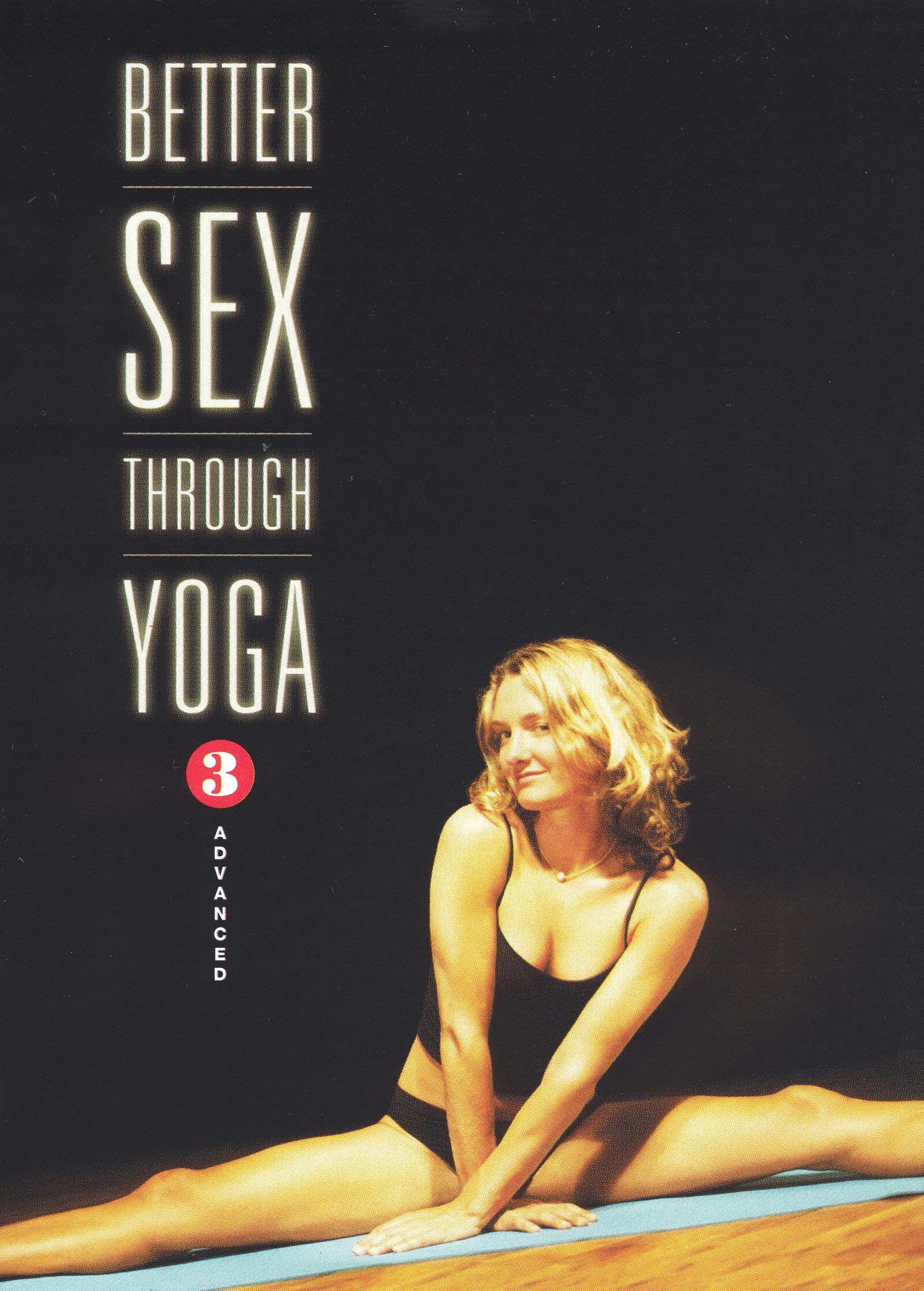Better Sex Through Yoga, Vol. 3: Advanced