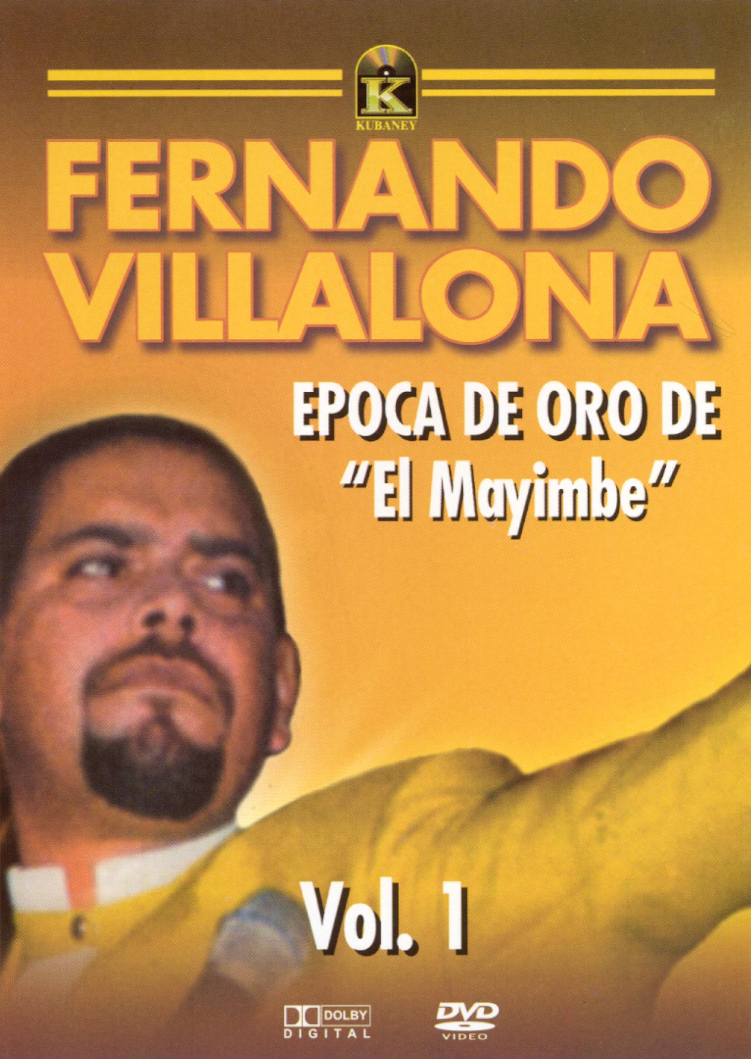 Fernandito Villalona: Epoca de Oro de El Mayimbe, Vol. 1