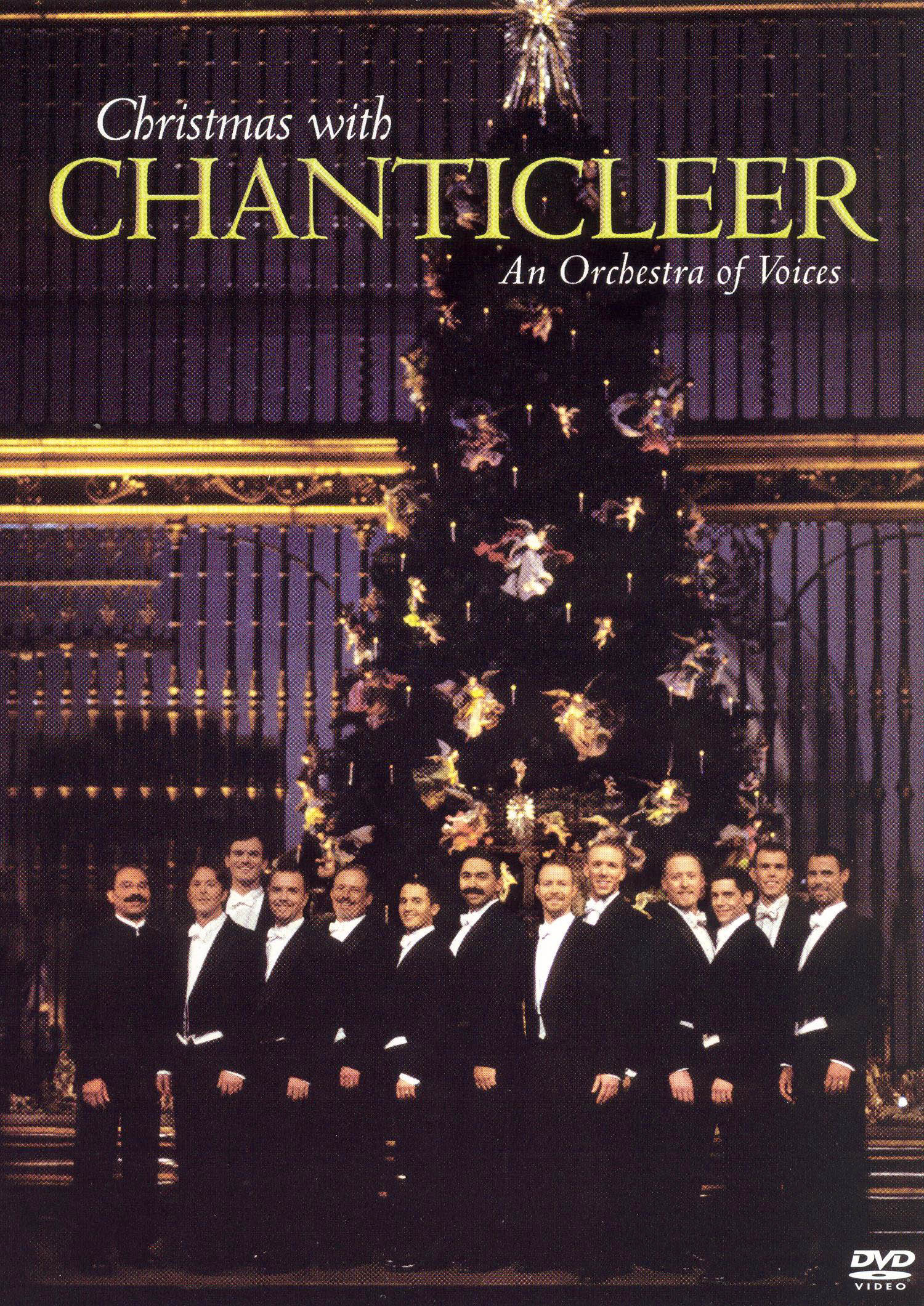 Christmas With Chanticleer: An Orchestra of Voices